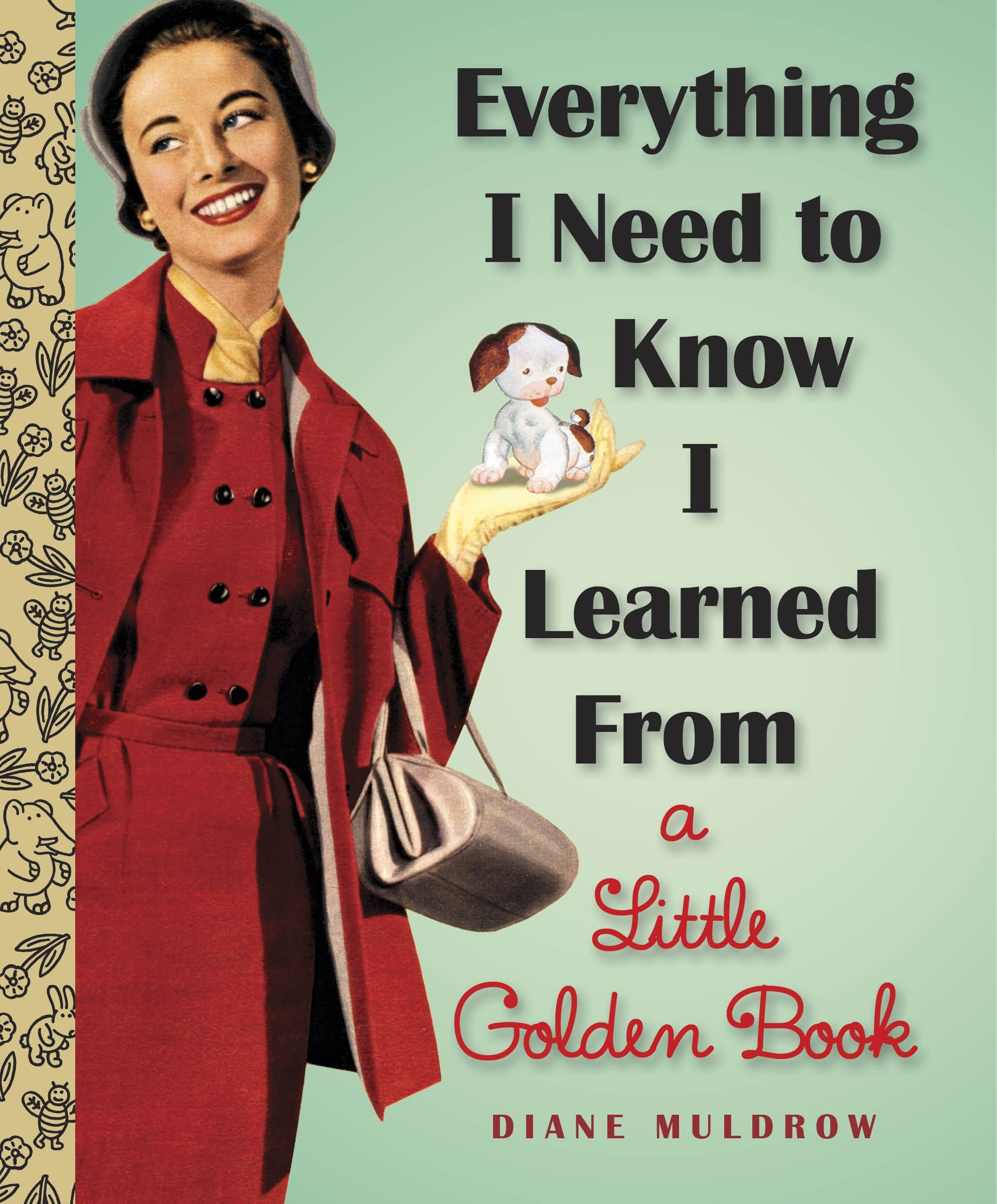 Cover image for Everything I Need To Know I Learned From a Little Golden Book [electronic resource] :