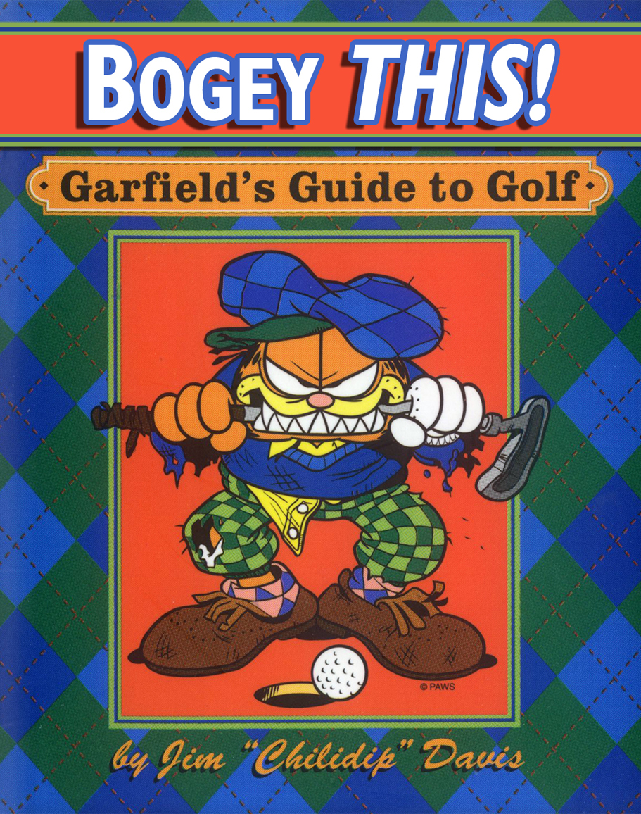 Bogey This! Garfield's Guide to Golf