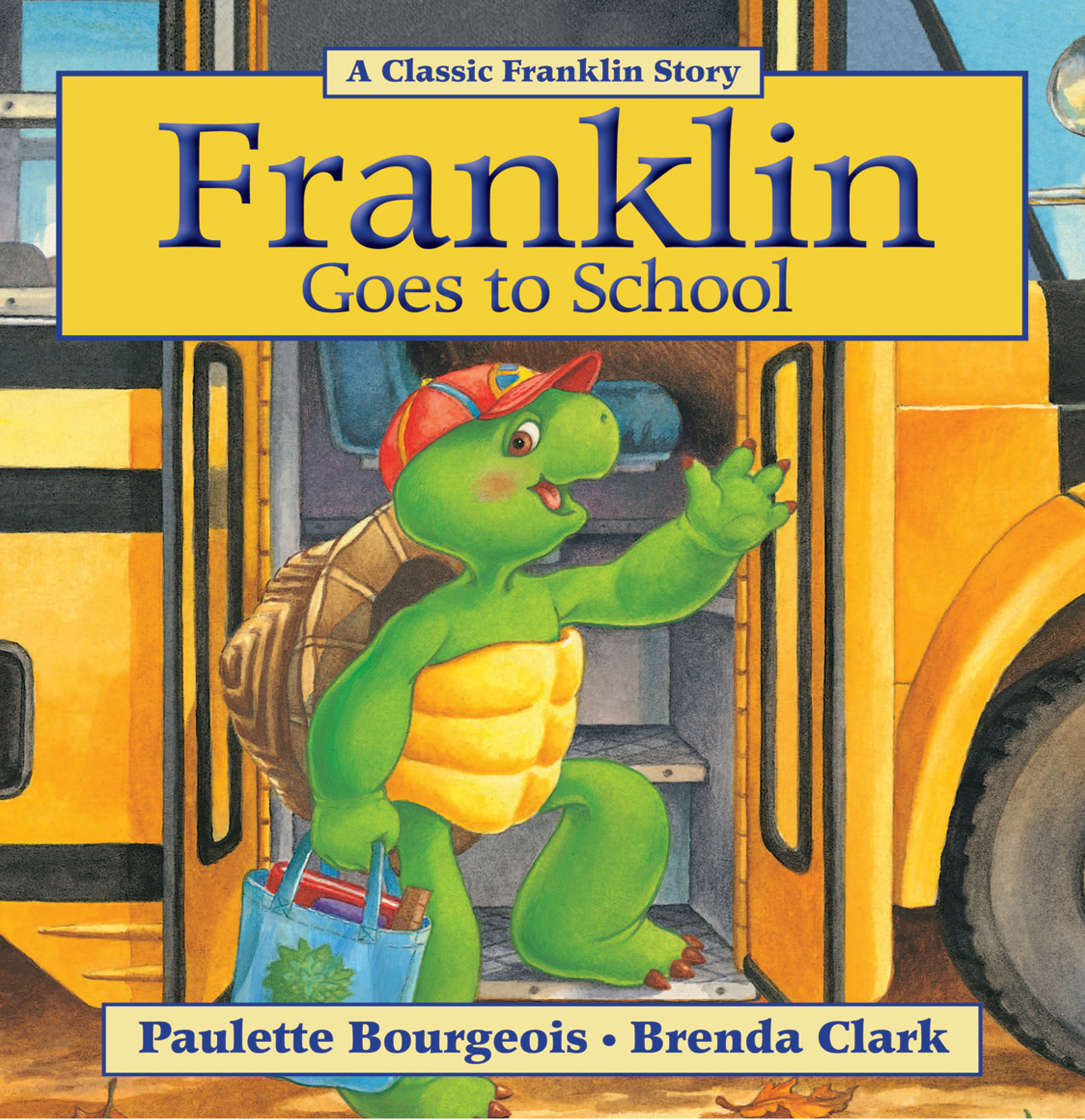 Cover Image of Franklin Goes to School