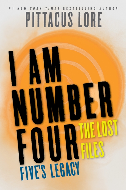 Cover Image of I Am Number Four: The Lost Files: Five's Legacy