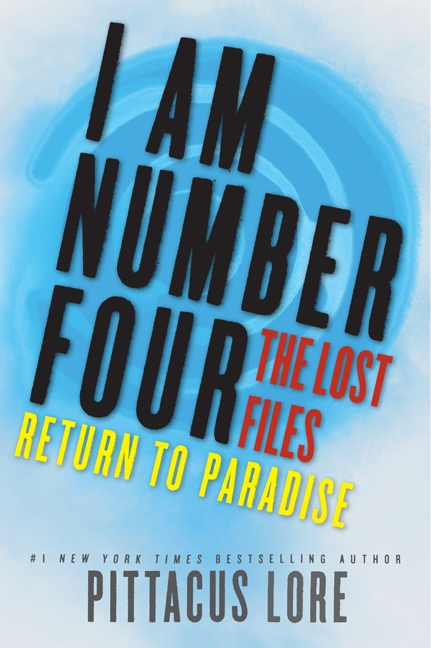 Cover Image of I Am Number Four: The Lost Files: Return to Paradise