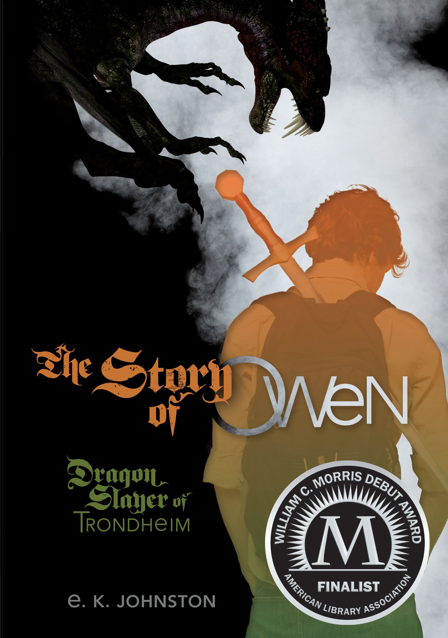 Cover image for The Story of Owen [electronic resource] : Dragon Slayer of Trondheim
