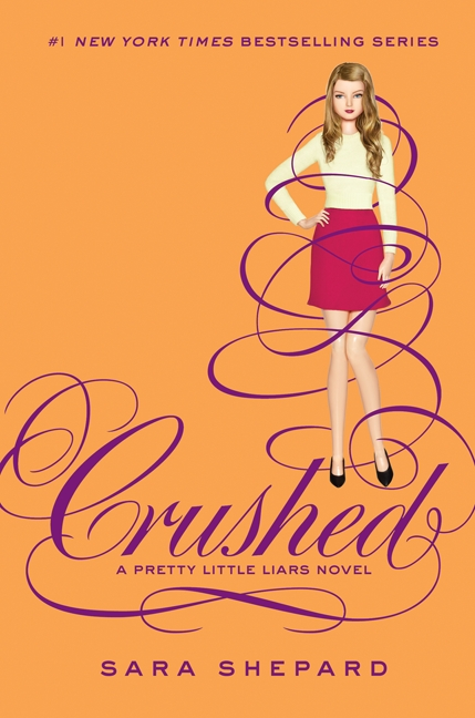 Cover Image of Pretty Little Liars #13: Crushed