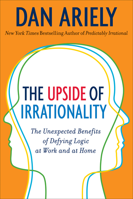 Cover Image of The Upside of Irrationality