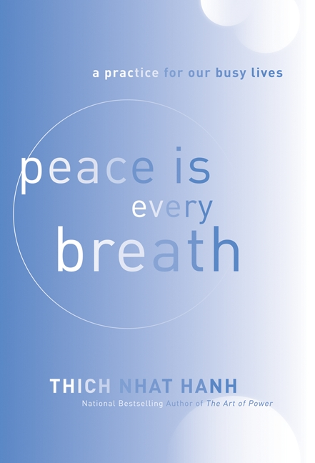 Cover Image of Peace Is Every Breath