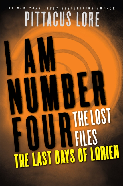 Cover Image of I Am Number Four: The Lost Files: The Last Days of Lorien