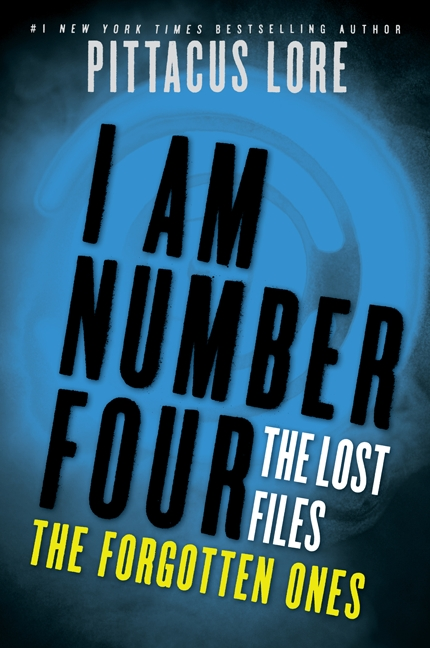 Cover Image of I Am Number Four: The Lost Files: The Forgotten Ones