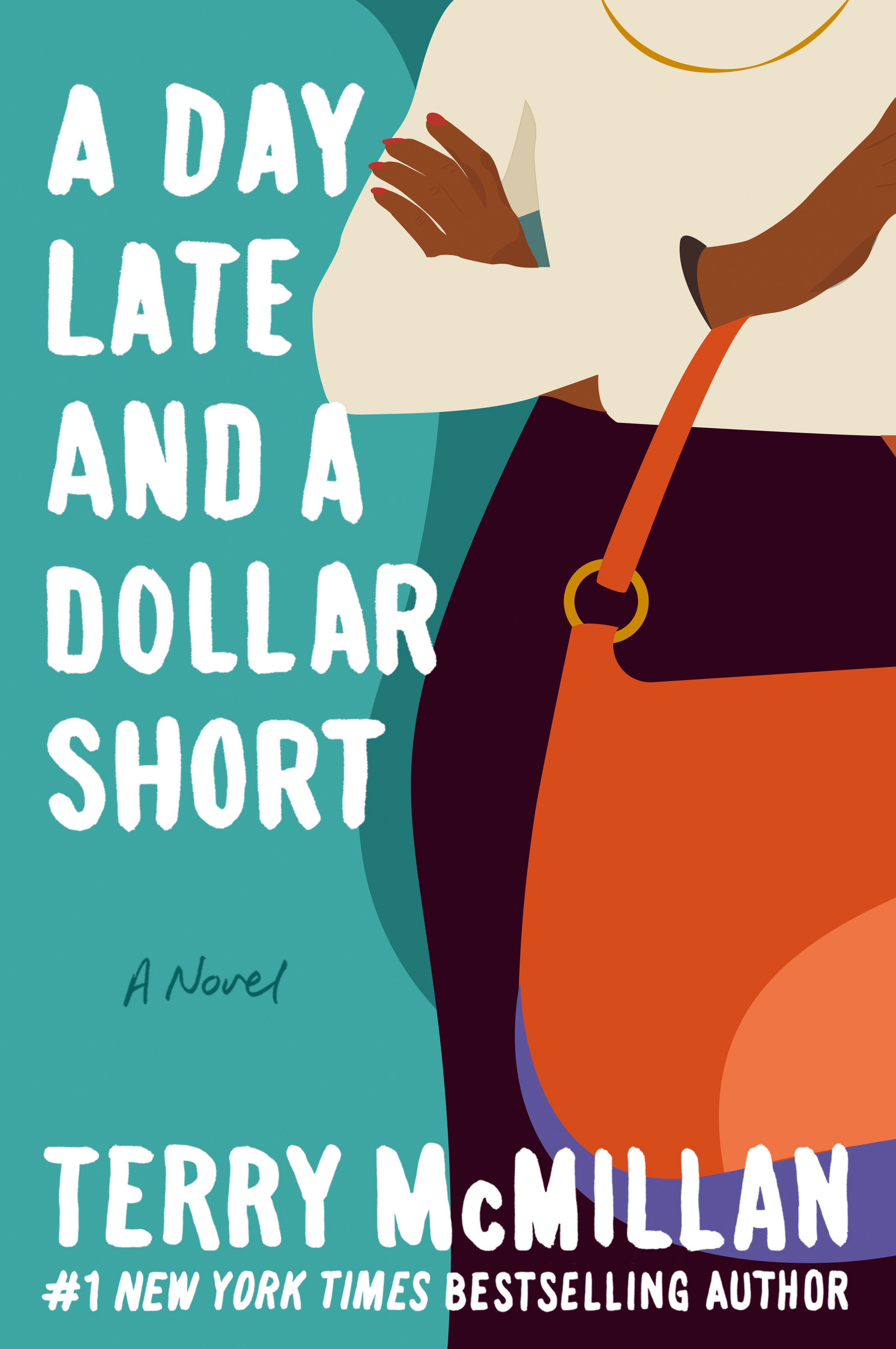 Cover Image of A Day Late and a Dollar Short