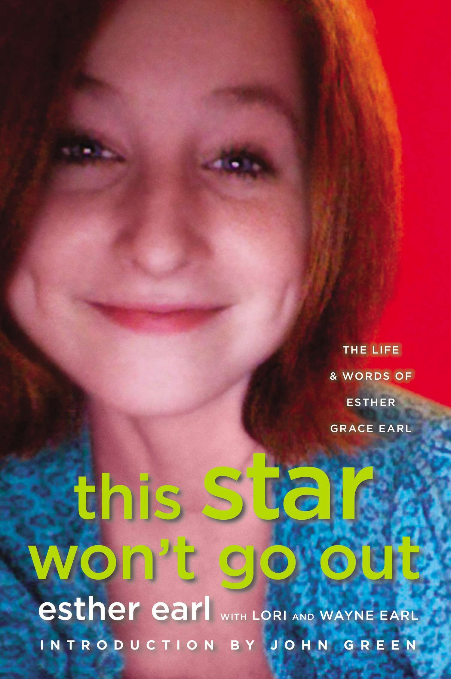 Cover image for This Star Won't Go Out [electronic resource] : The Life and Words of Esther Grace Earl