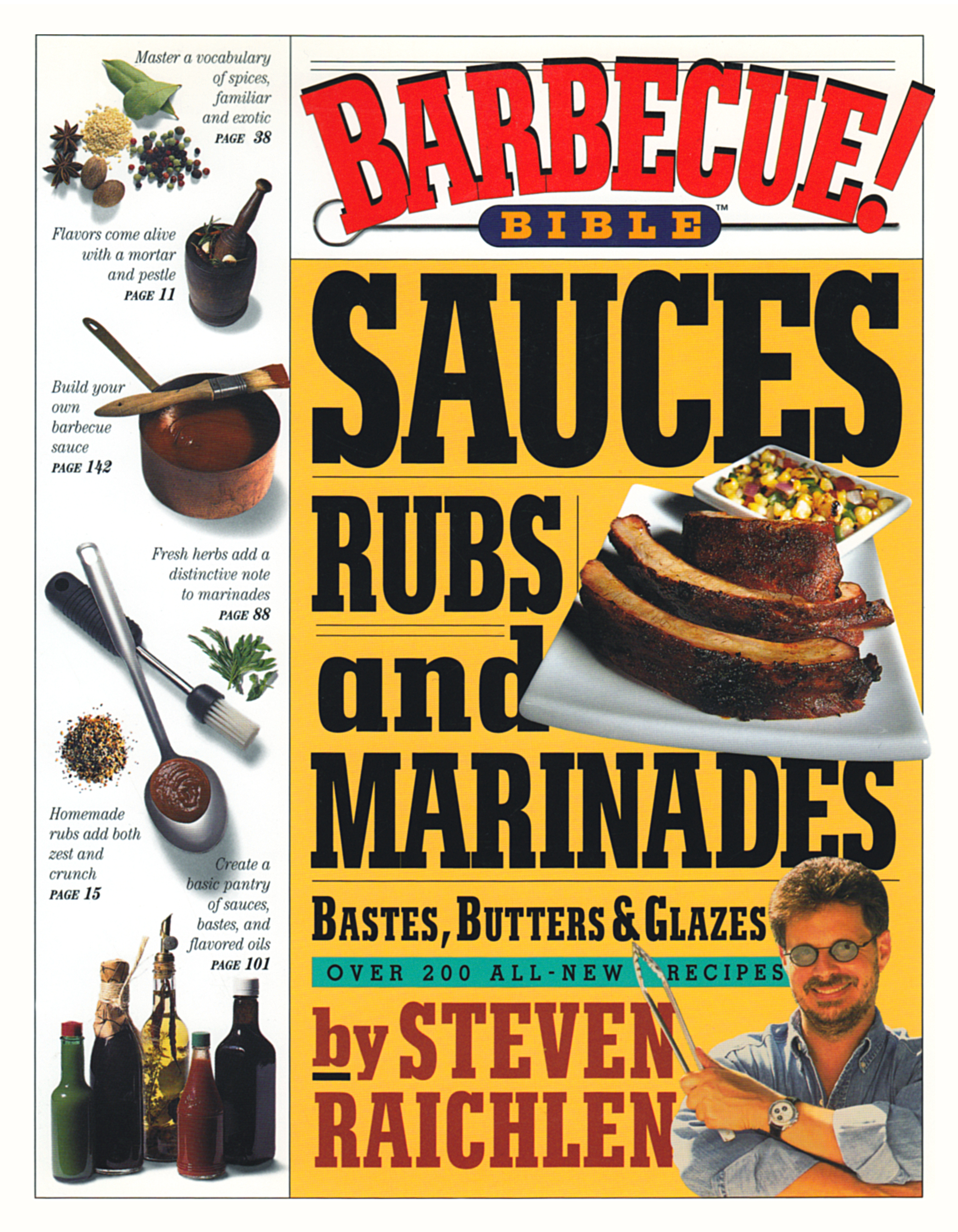 Cover Image of Barbecue! Bible Sauces, Rubs, and Marinades, Bastes, Butters, and Glazes