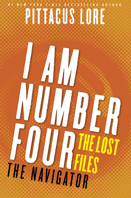 Cover Image of I Am Number Four: The Lost Files: The Navigator