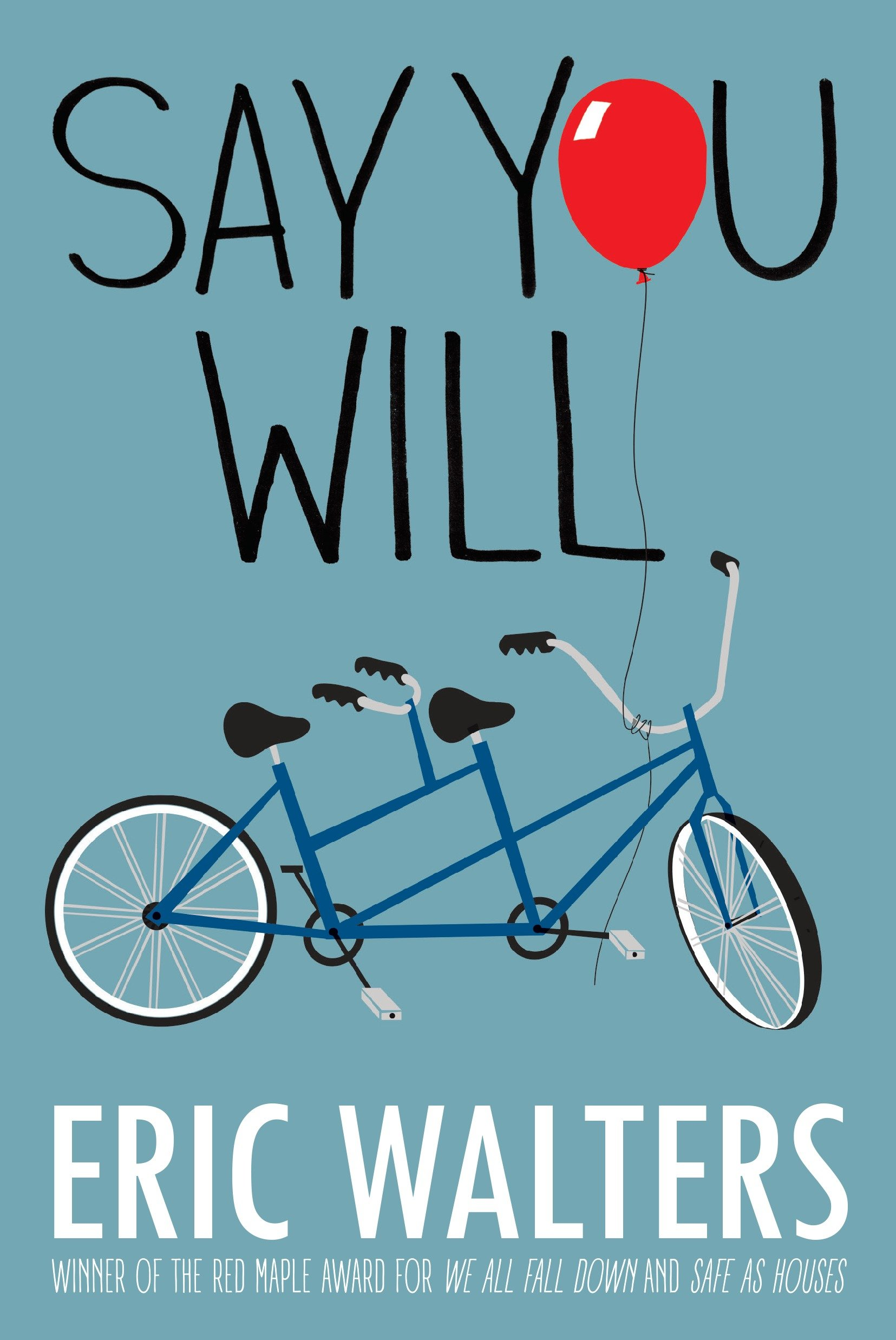 Cover Image of Say You Will