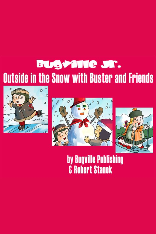 Outside in the snow with Buster and friends cover image