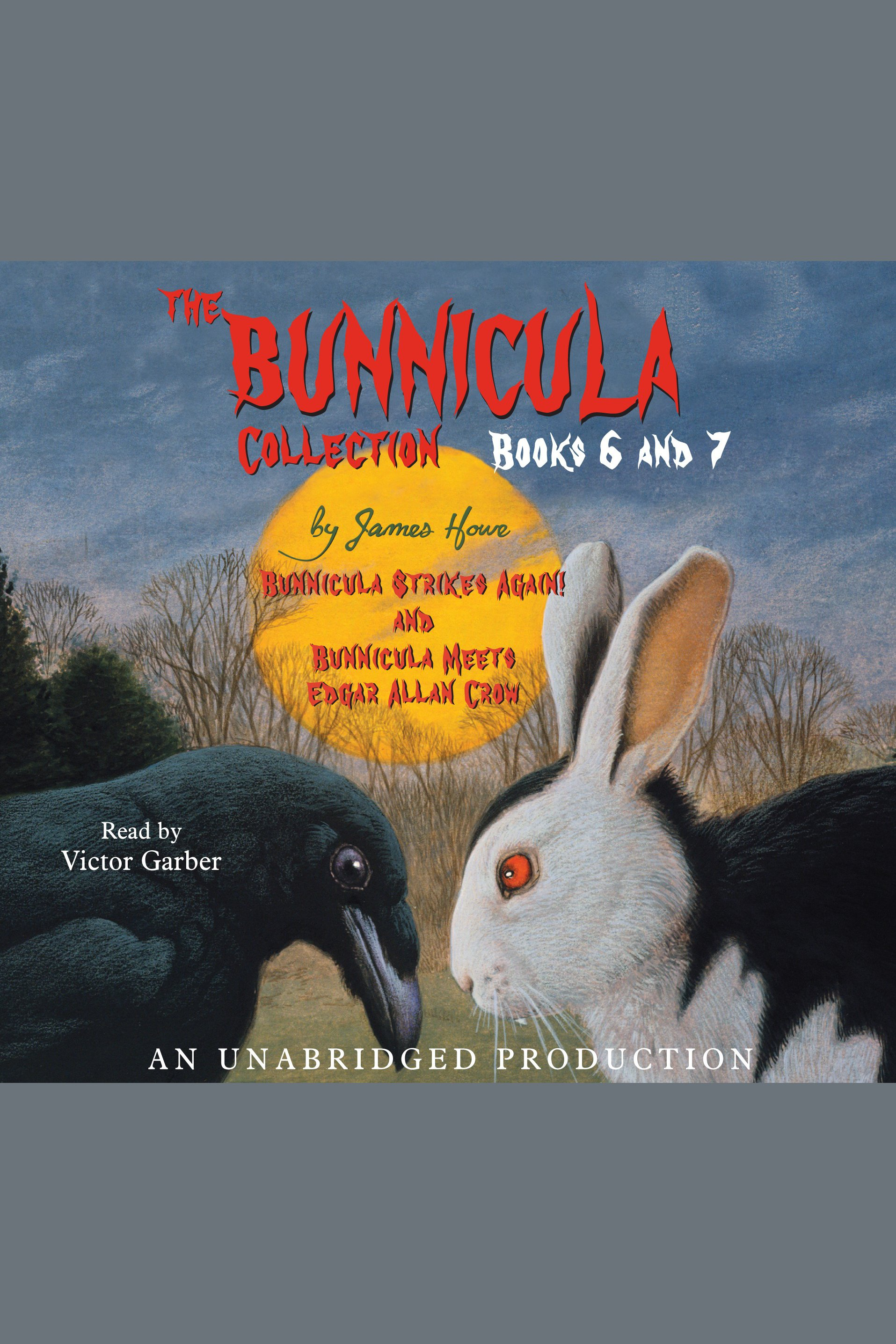 The Bunnicula collection: Books 6-7 cover image
