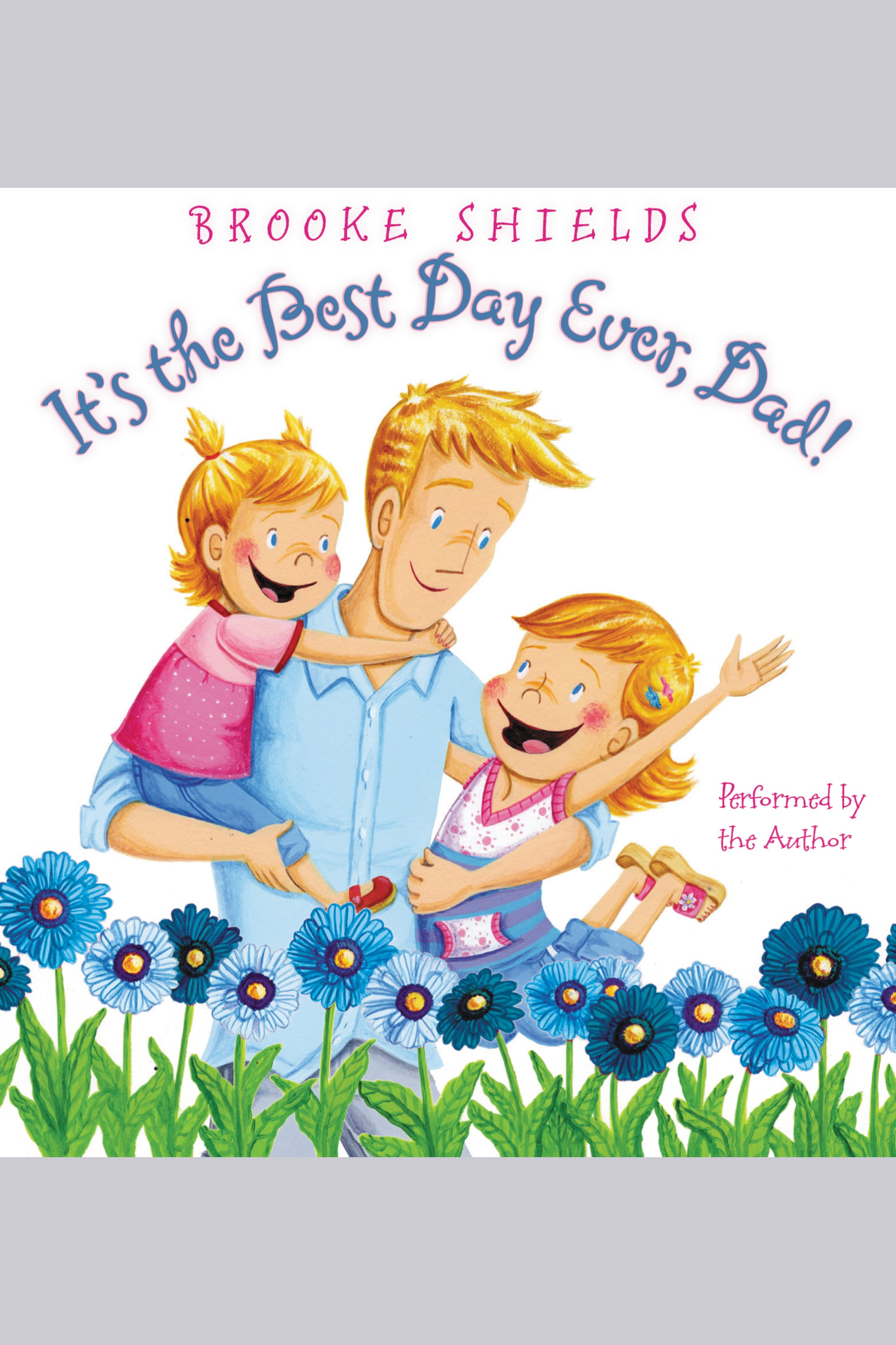 It's the best day ever, dad! cover image