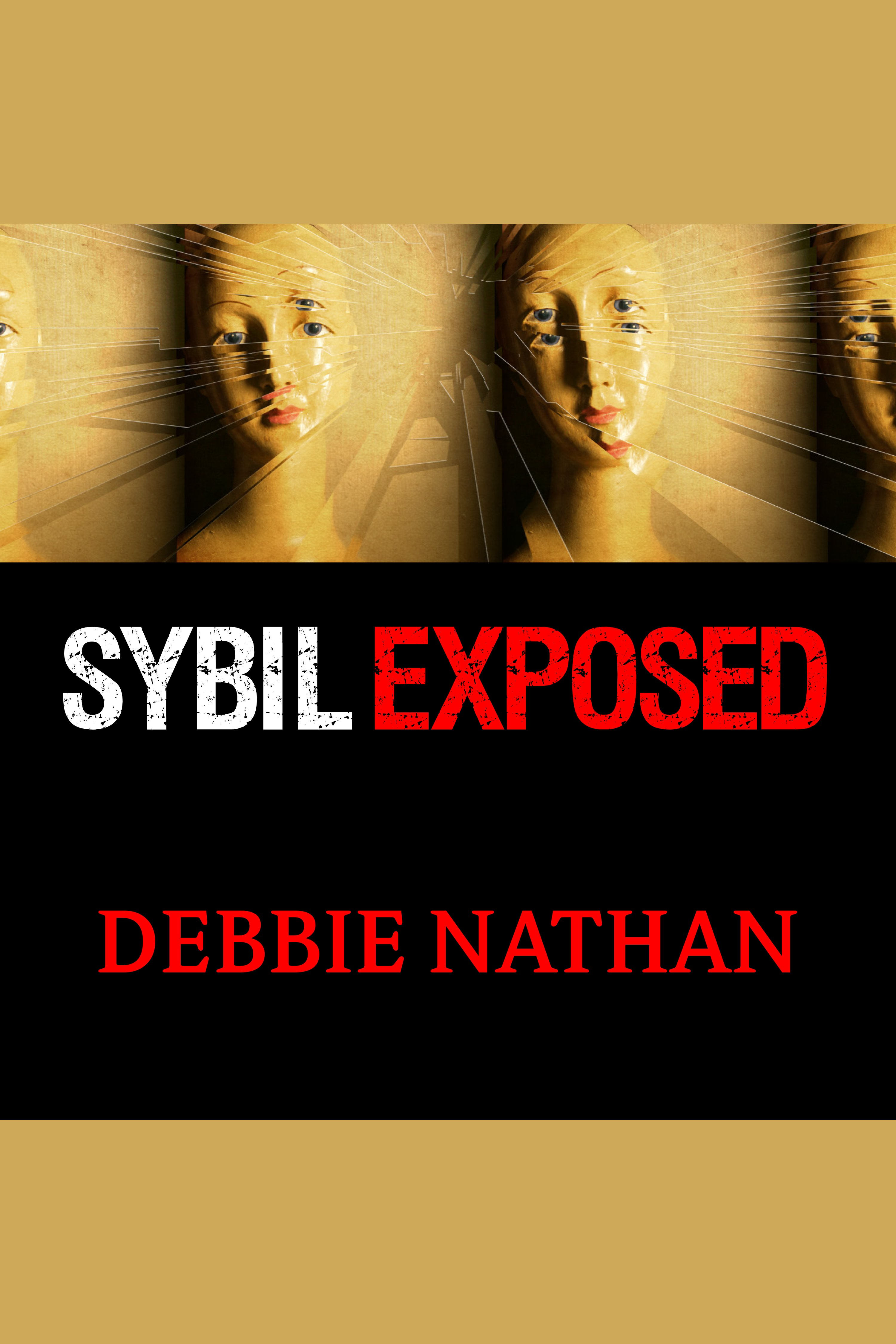 Sybil exposed the extraordinary story behind the famous multiple personality case cover image