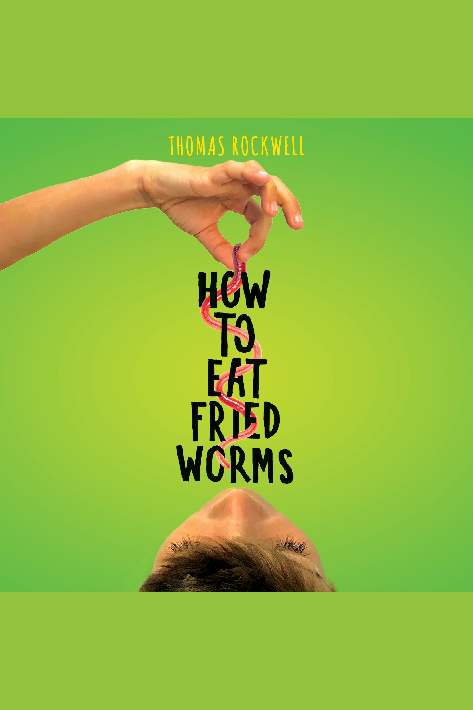 How to eat fried worms cover image