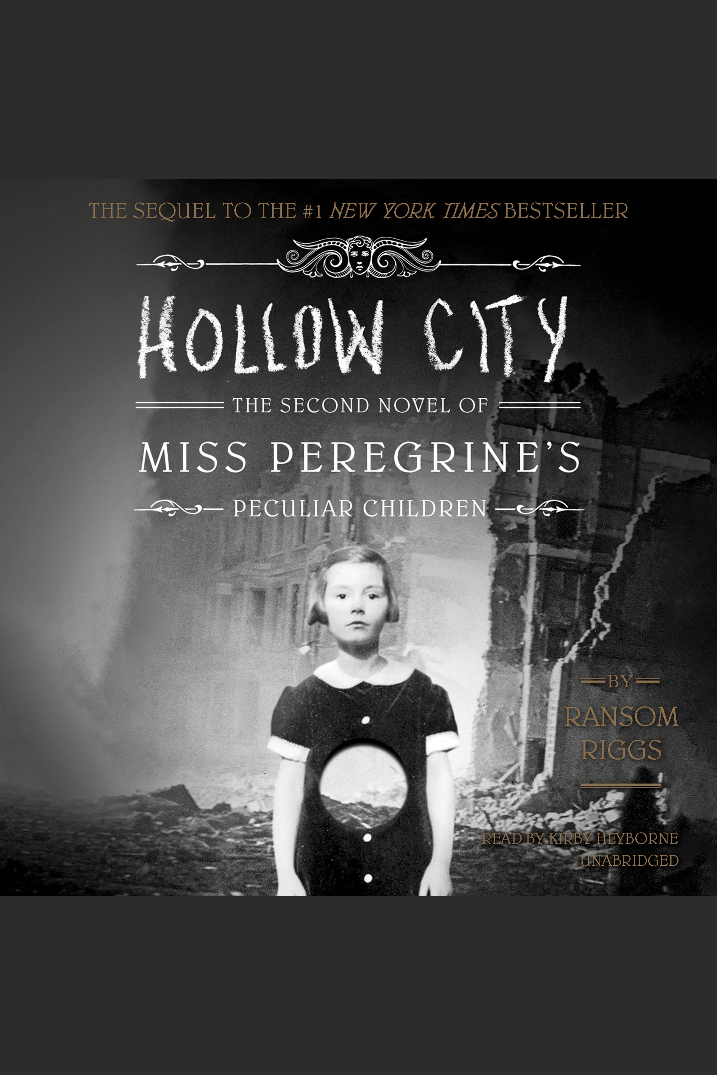 Hollow City The Second Novel of Miss Peregrine's Children