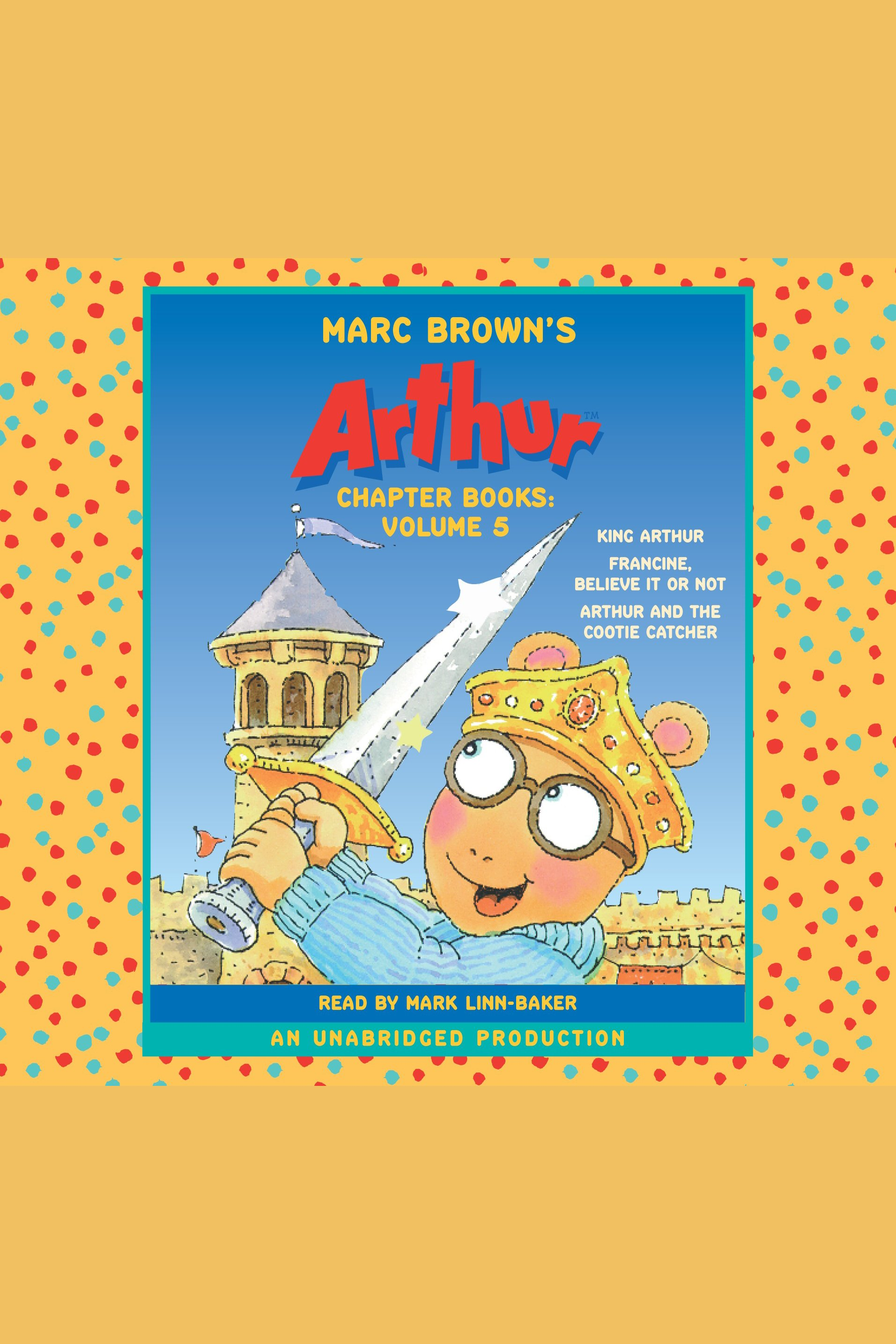 Marc Brown's Arthur chapter books: Volume 5 cover image