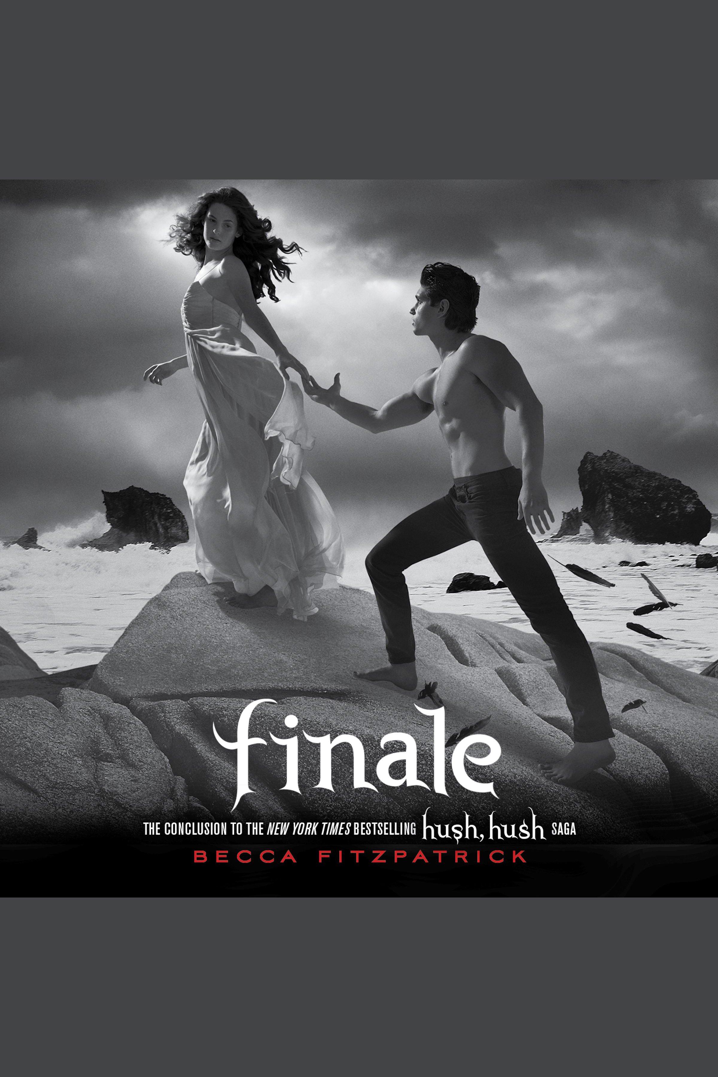 Finale The Conclusion to the Hush, Hush Saga