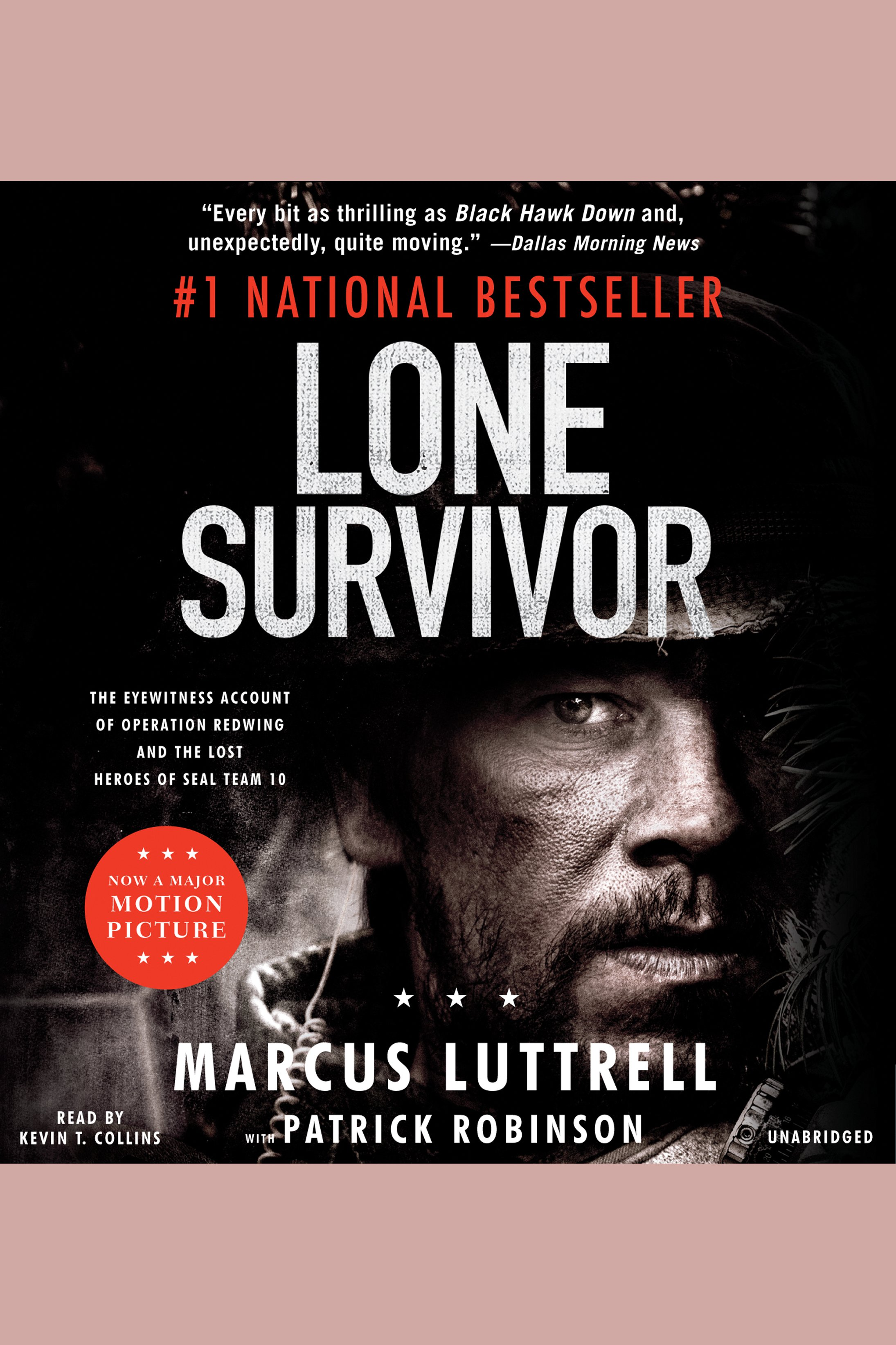 Lone survivor the eyewitness account of Operation Redwing and the lost heroes of SEAL team 10 cover image