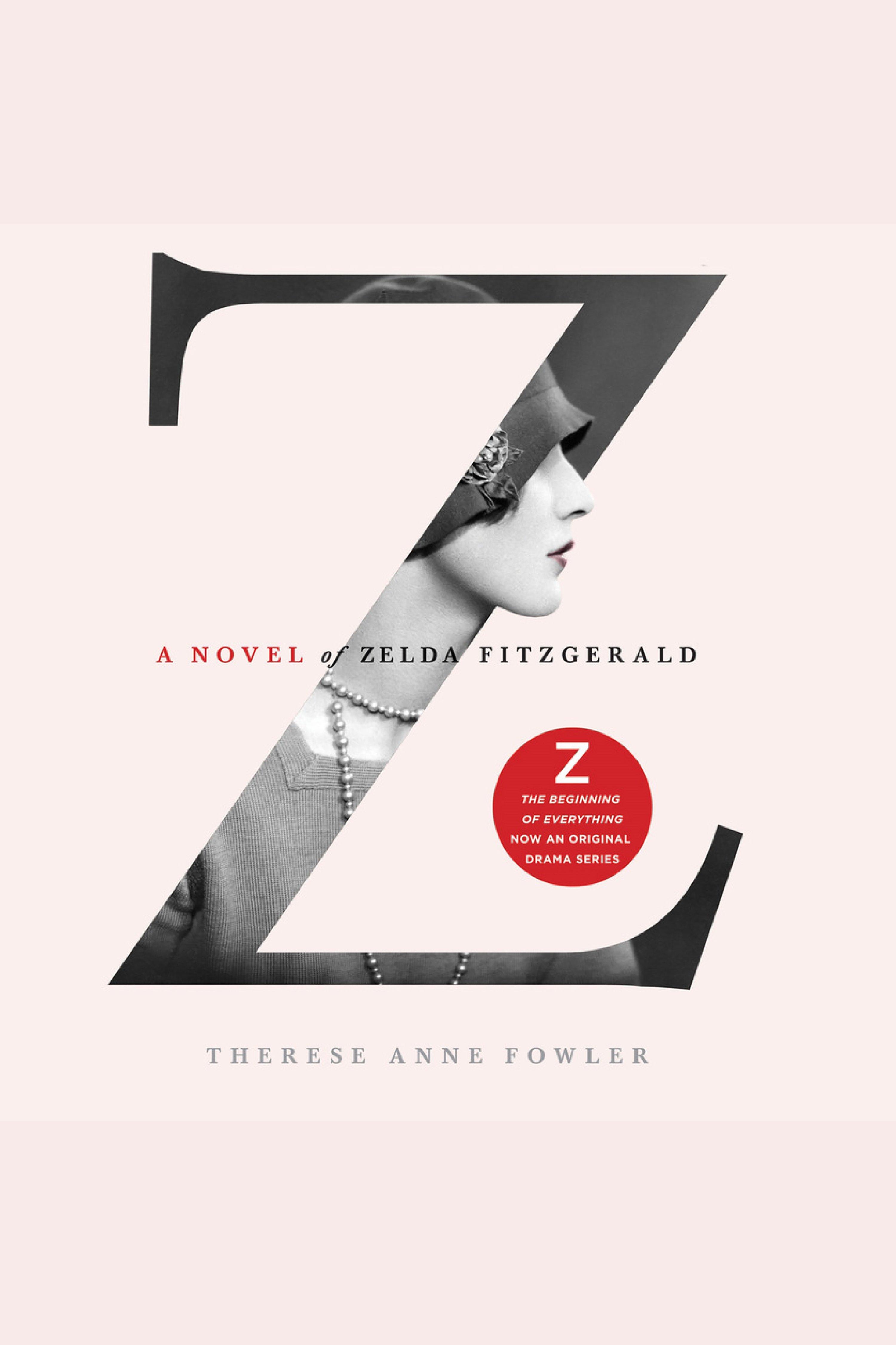 Z a novel of Zelda Fitzgerald cover image