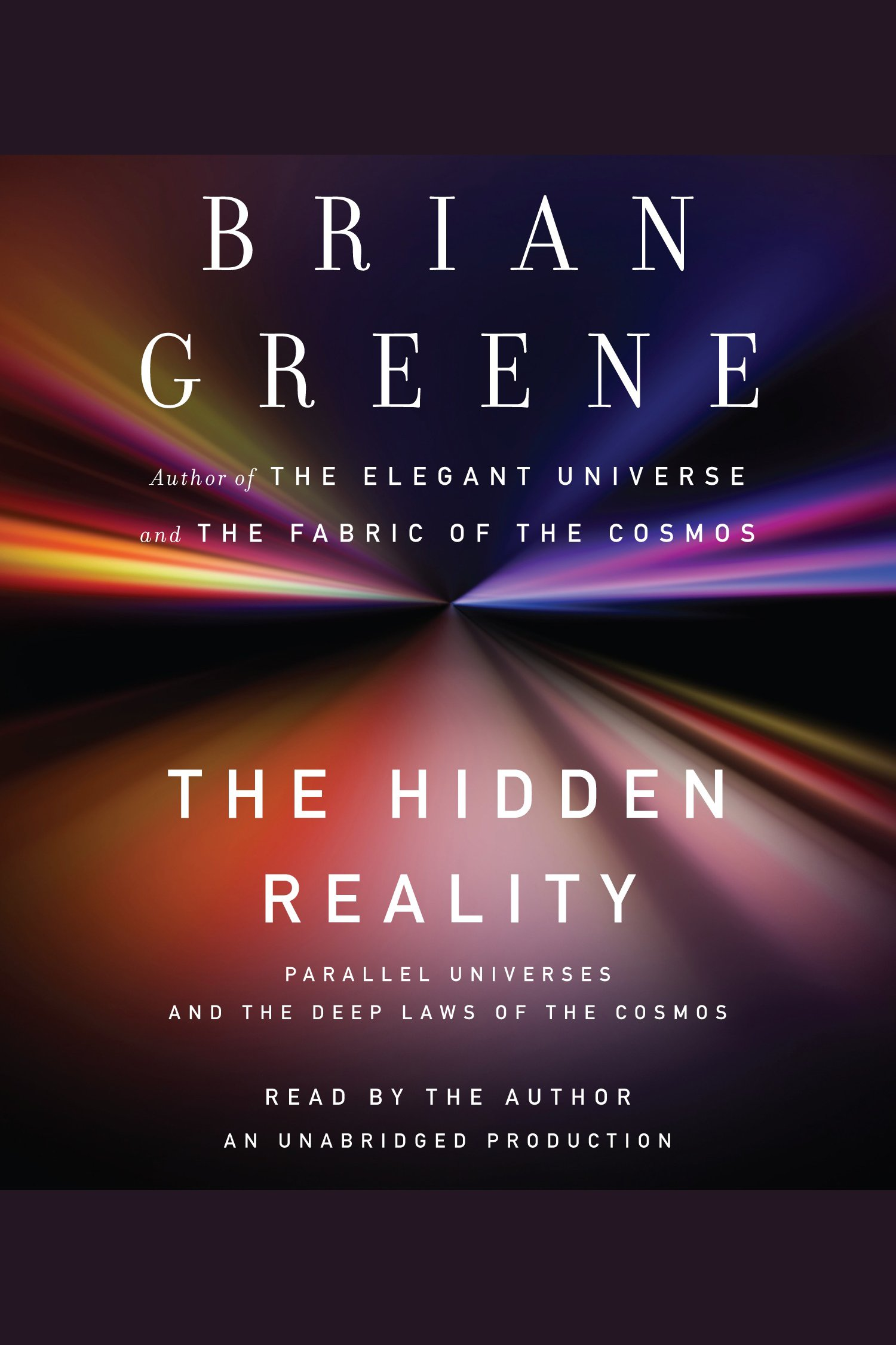 The hidden reality parallel universes and the deep laws of the cosmos cover image