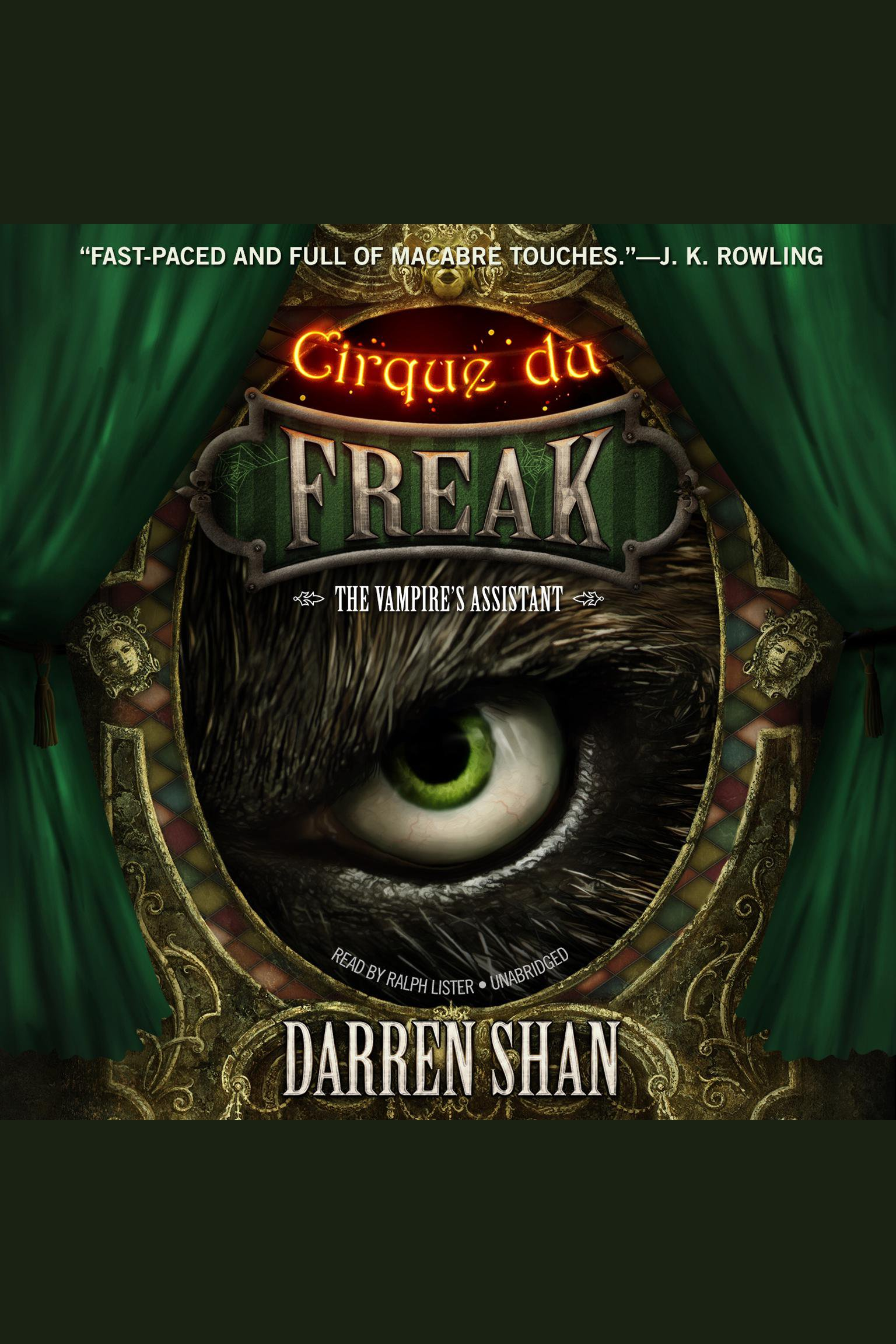 Cirque du Freak: The Vampire's Assistant The Saga of Darren Shan