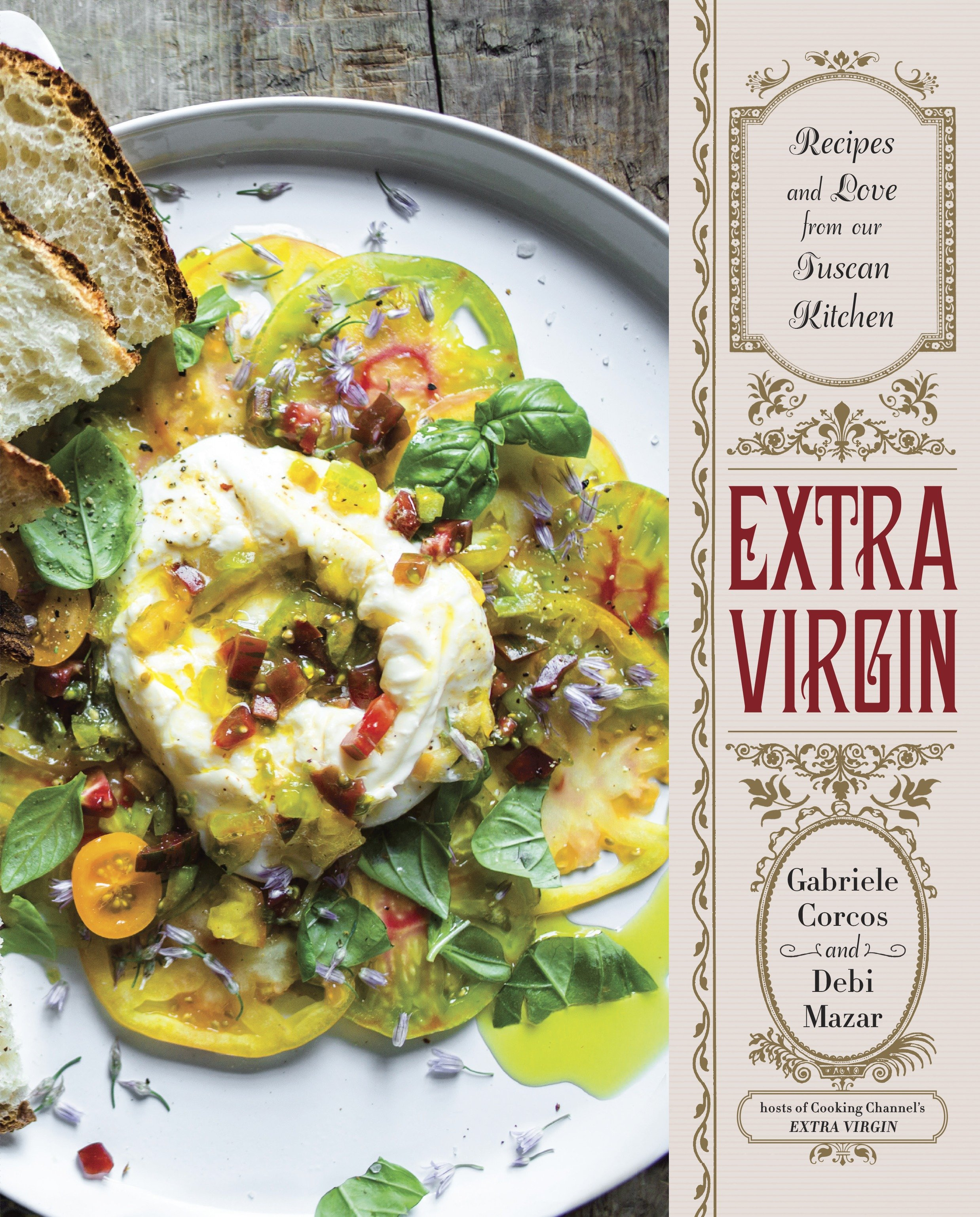 Cover image for Extra Virgin [electronic resource] : Recipes & Love from Our Tuscan Kitchen: A Cookbook