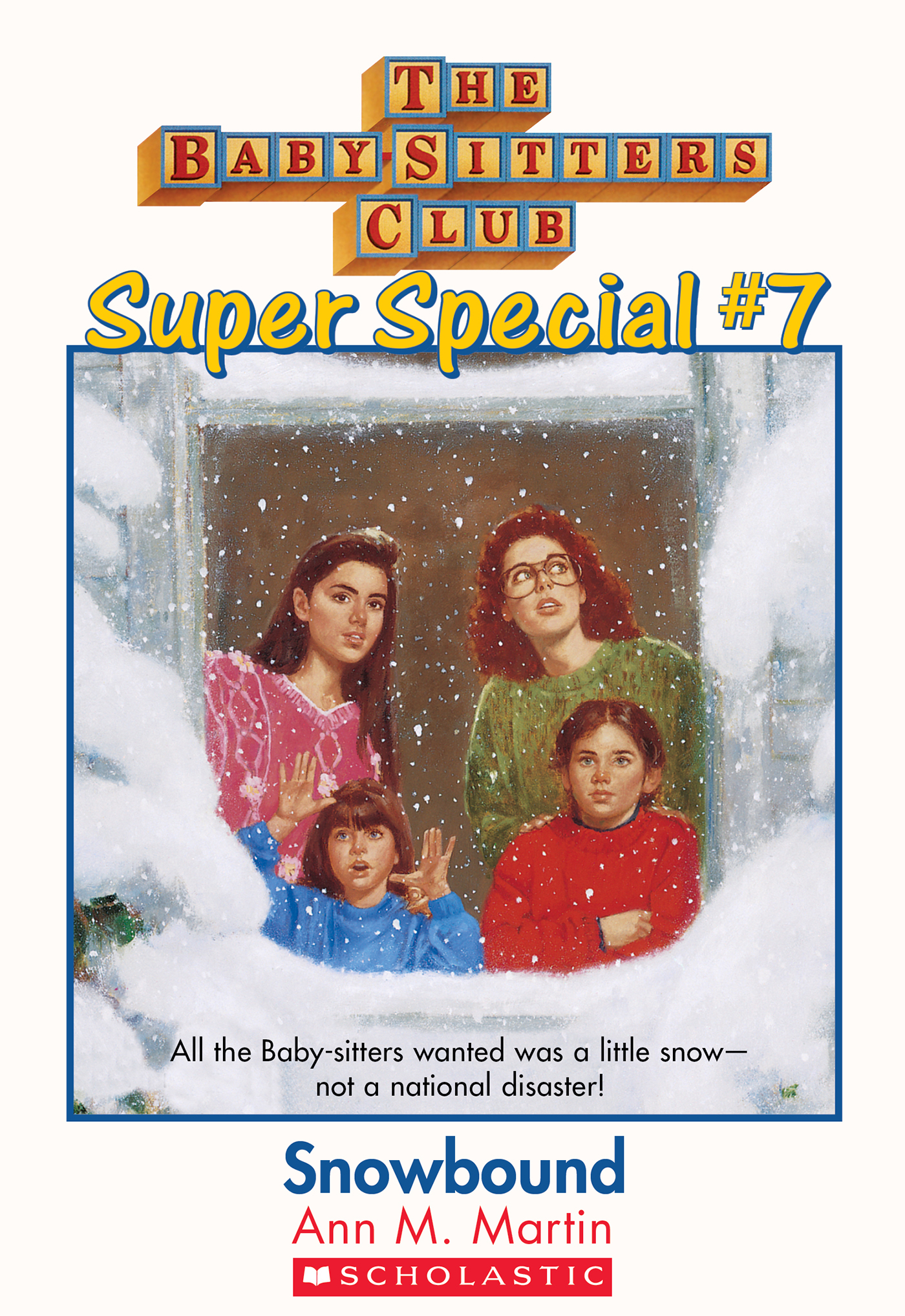 The Baby-Sitters Club Super Special #7: Snowbound
