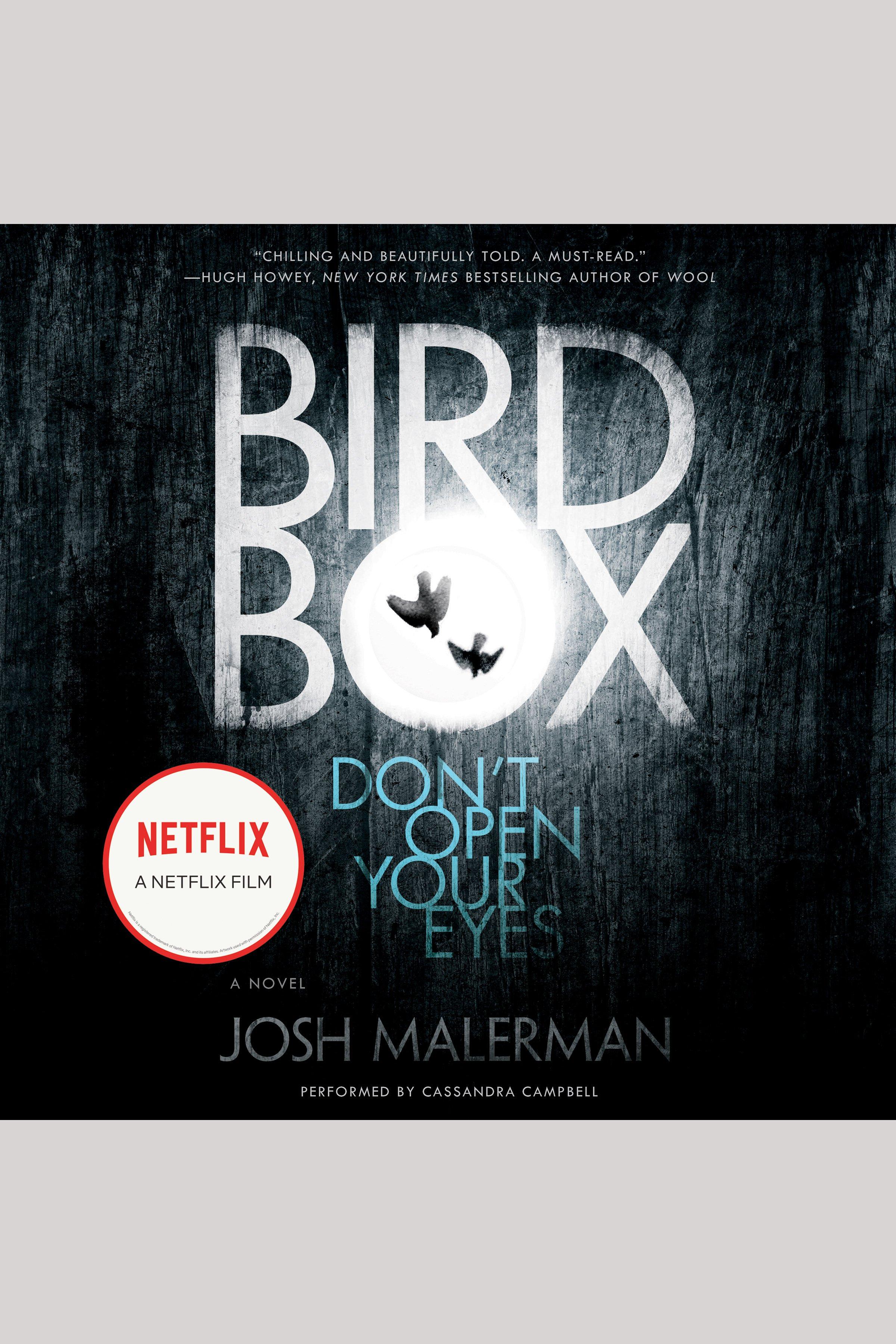 Bird Box [electronic resource] : A Novel