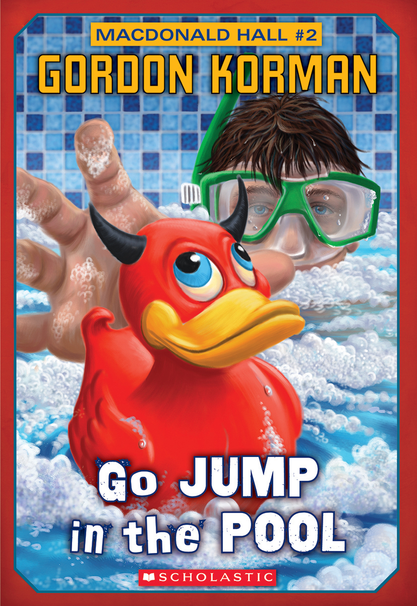 Cover Image of Macdonald Hall #2: Go Jump in the Pool