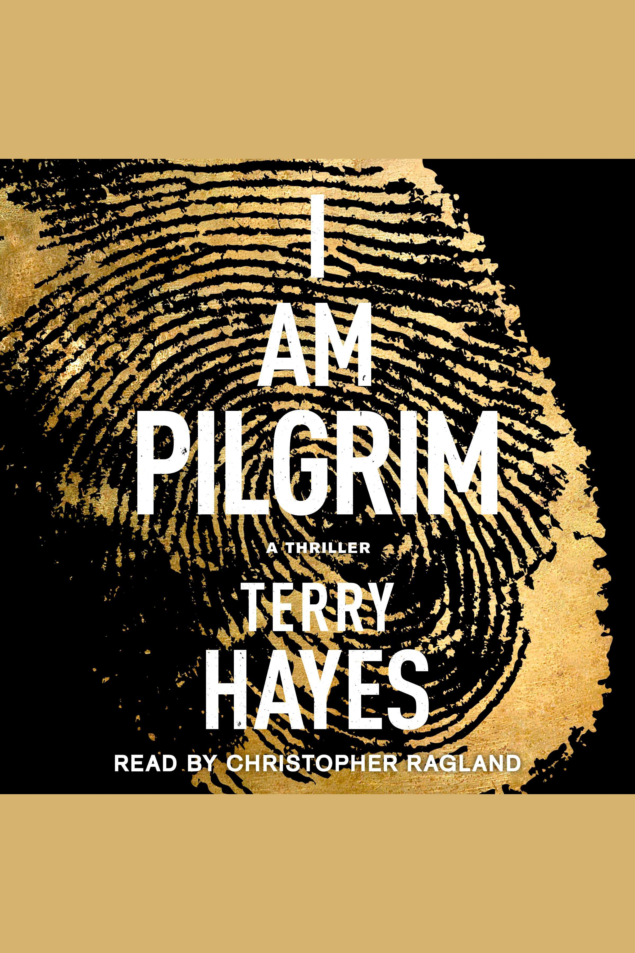 I am Pilgrim a thriller cover image