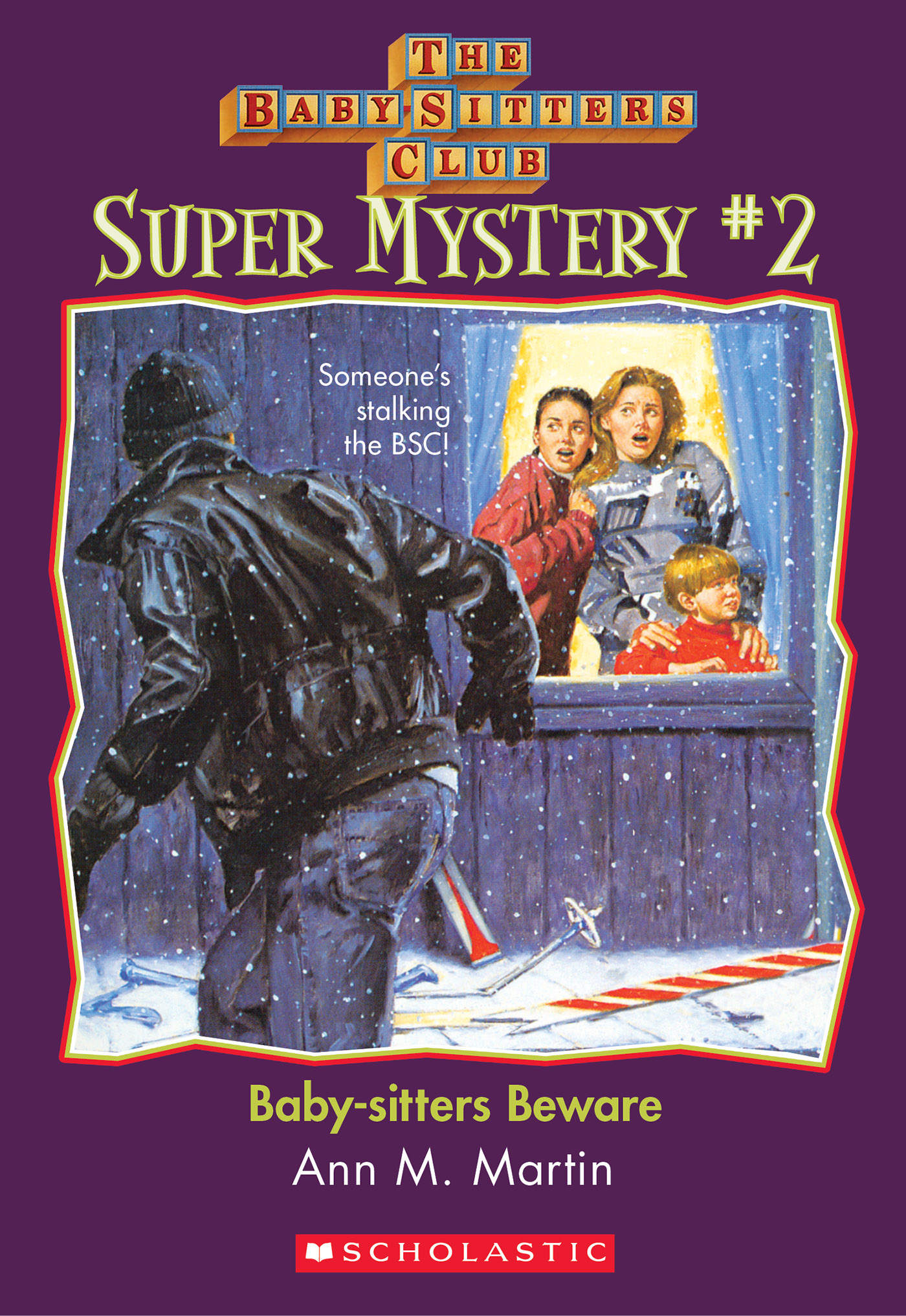 The Baby-Sitters Club Super Mystery #2: Baby-Sitters Beware