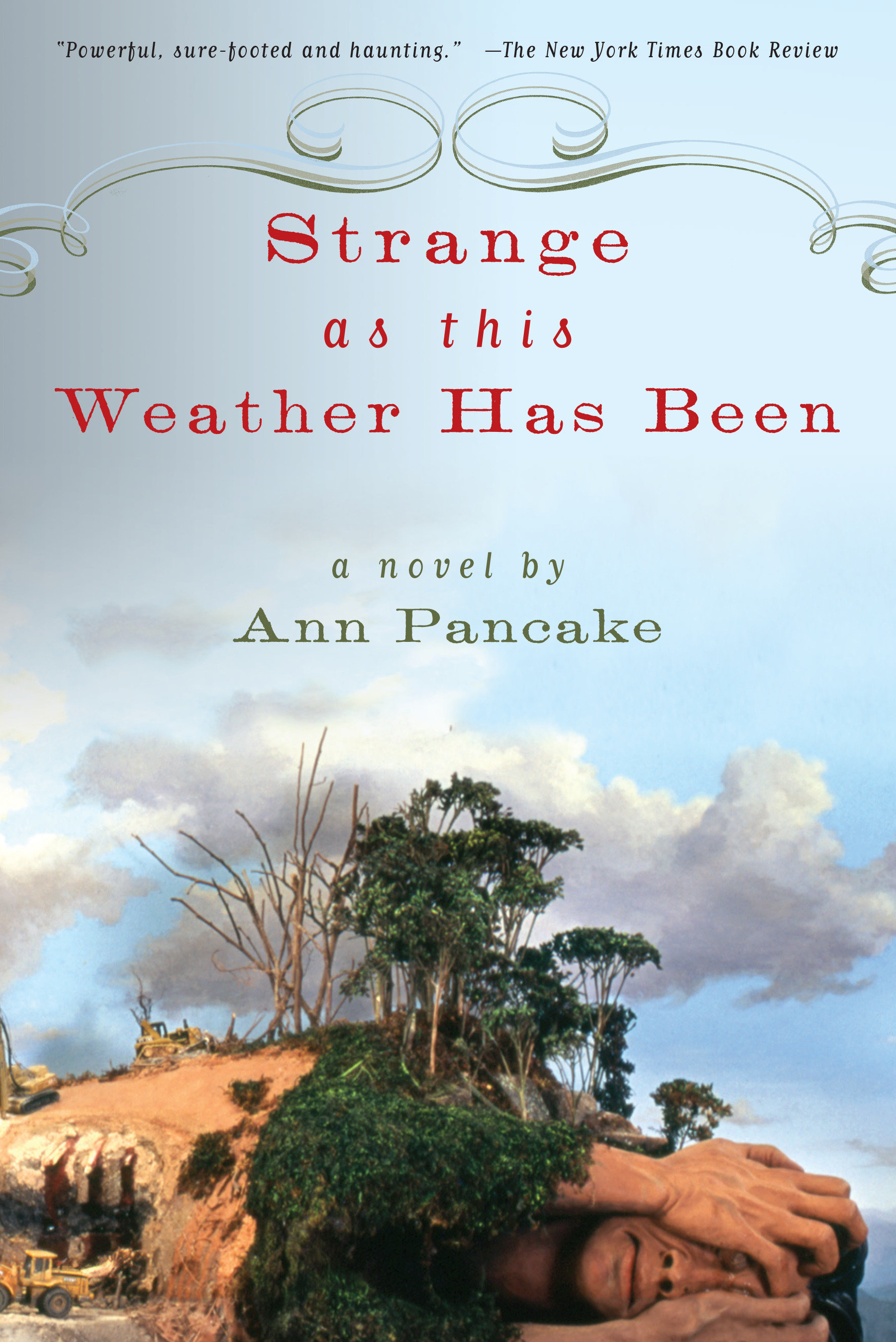 Cover image for Strange as This Weather Has Been [electronic resource] : A Novel