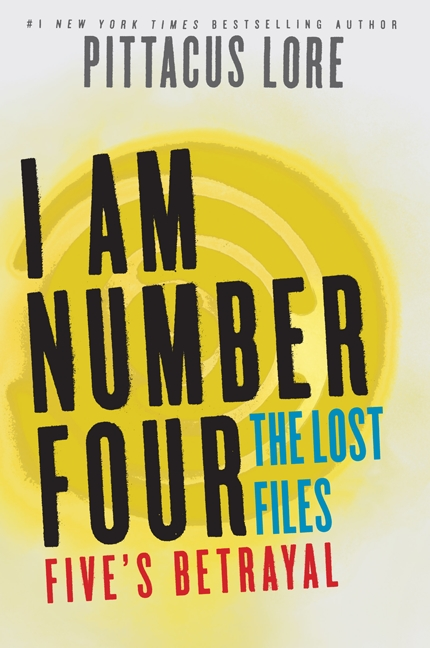 Cover Image of I Am Number Four: The Lost Files: Five's Betrayal