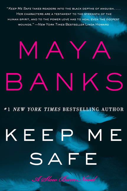 Keep Me Safe A Slow Burn Novel