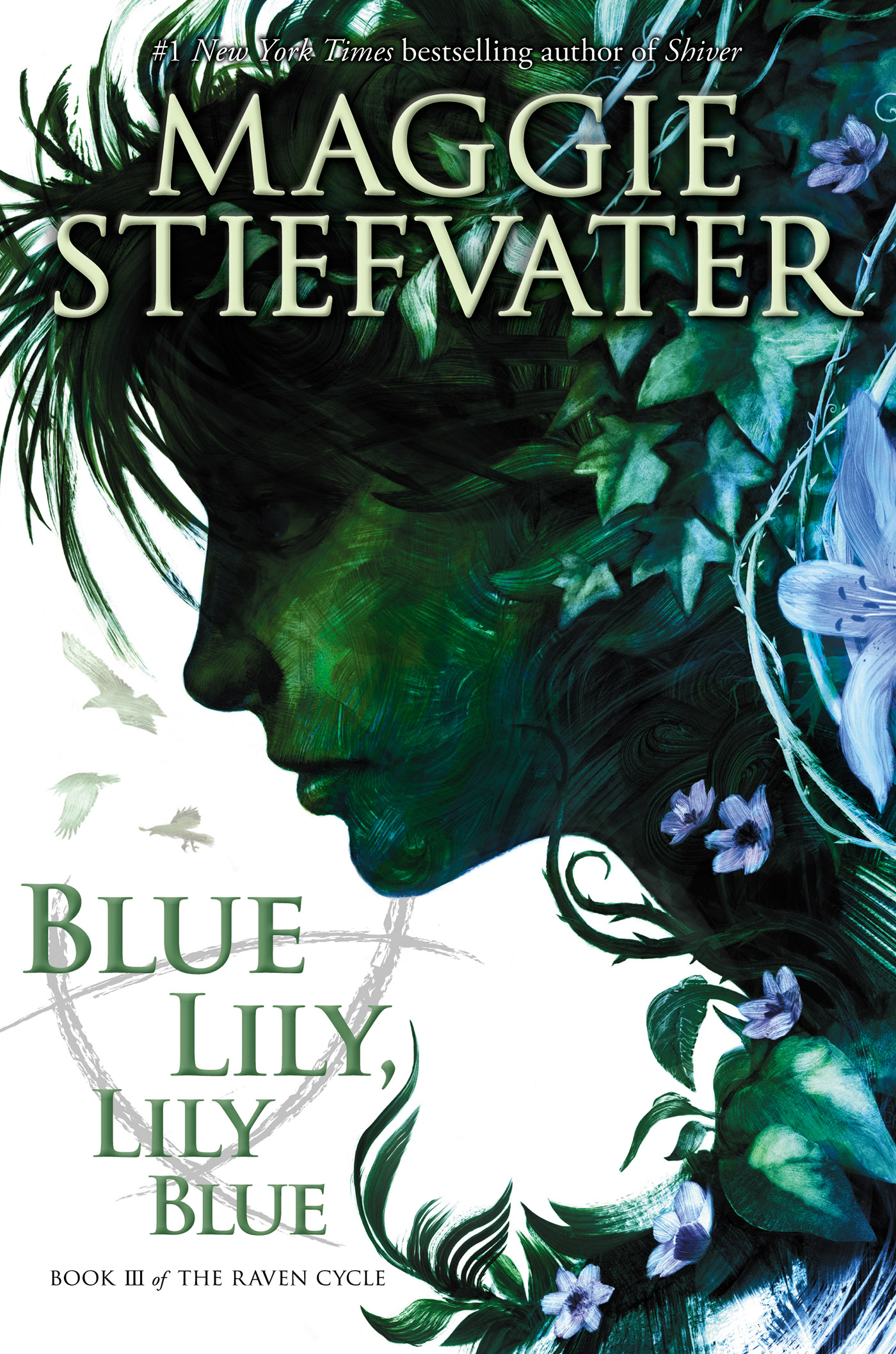 Cover image for Blue Lily, Lily Blue (The Raven Cycle, Book 3) [electronic resource] :