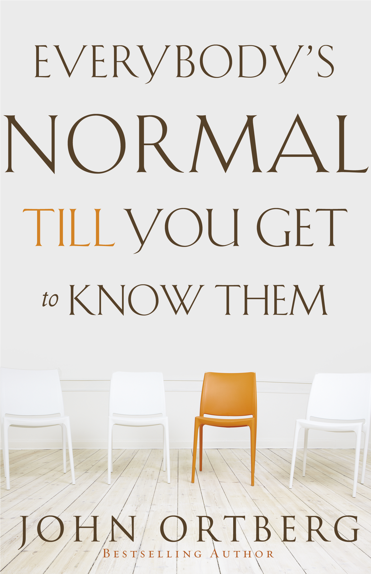 Everybody's normal till you get to know them cover image