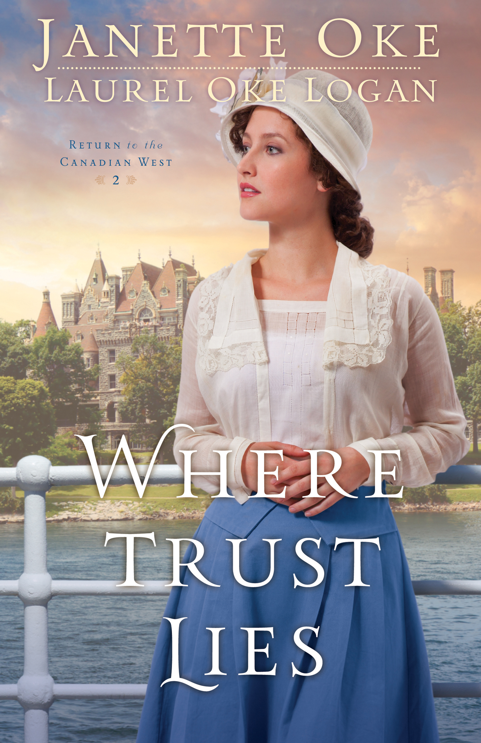 Cover Image of Where Trust Lies (Return to the Canadian West Book #2)
