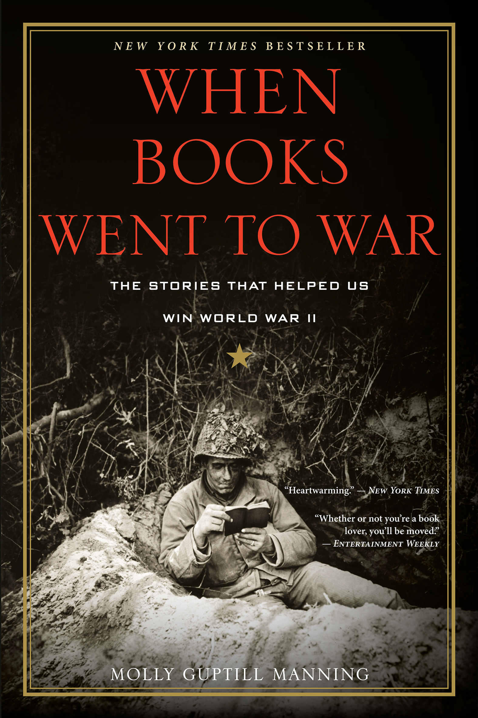 When Books Went to War The Stories That Helped Us Win World War II