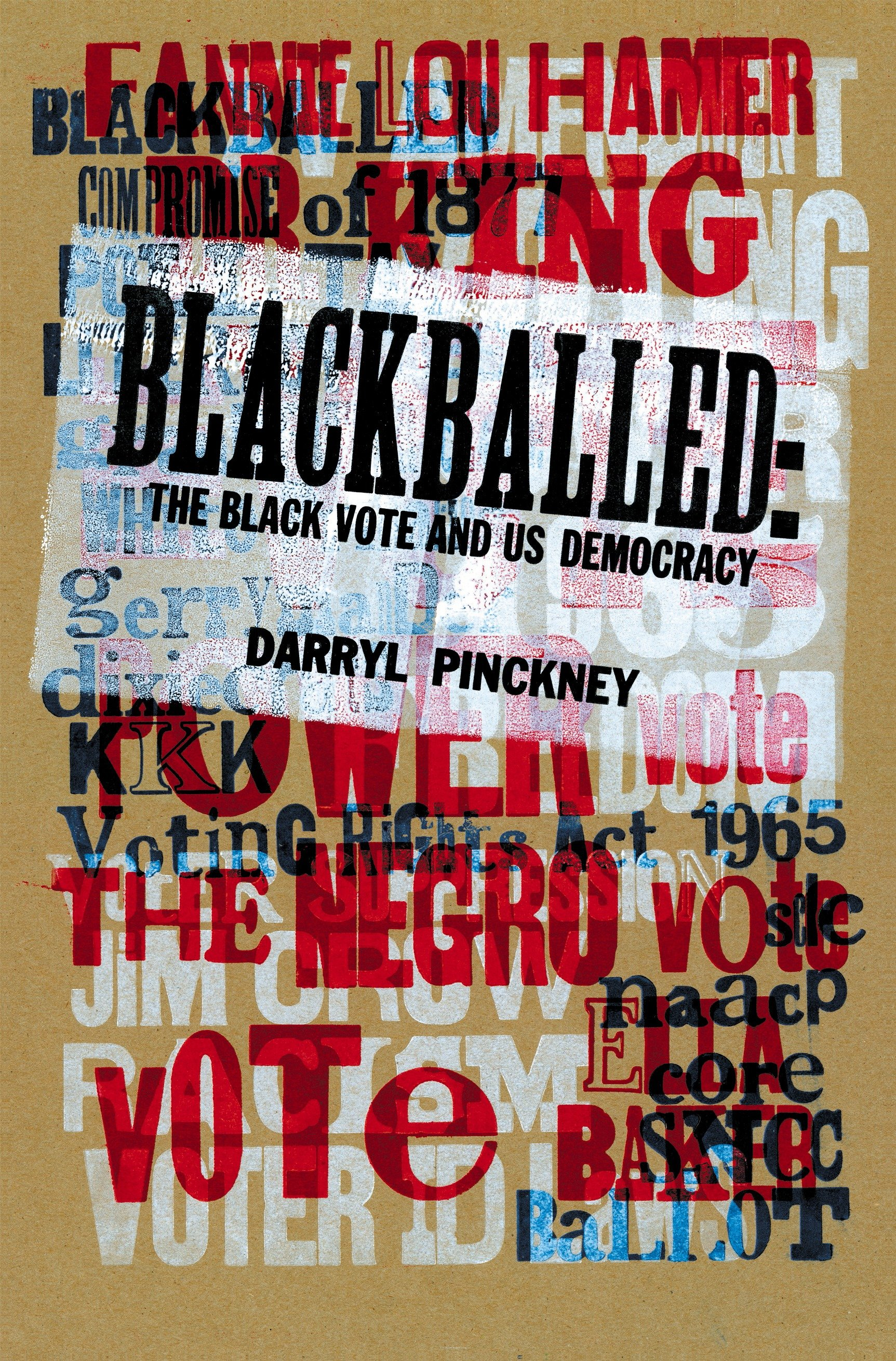 Blackballed [electronic resource (downloadable eBook)] : the Black Vote and US Democracy