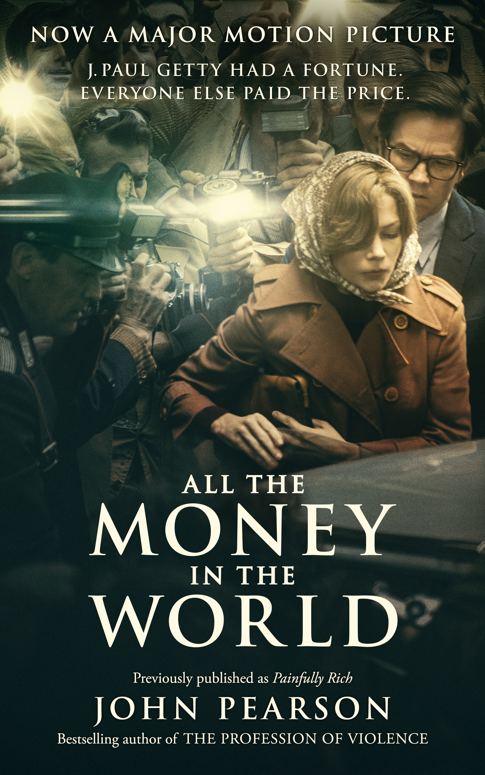 All the Money in the World previously published as Painfully Rich