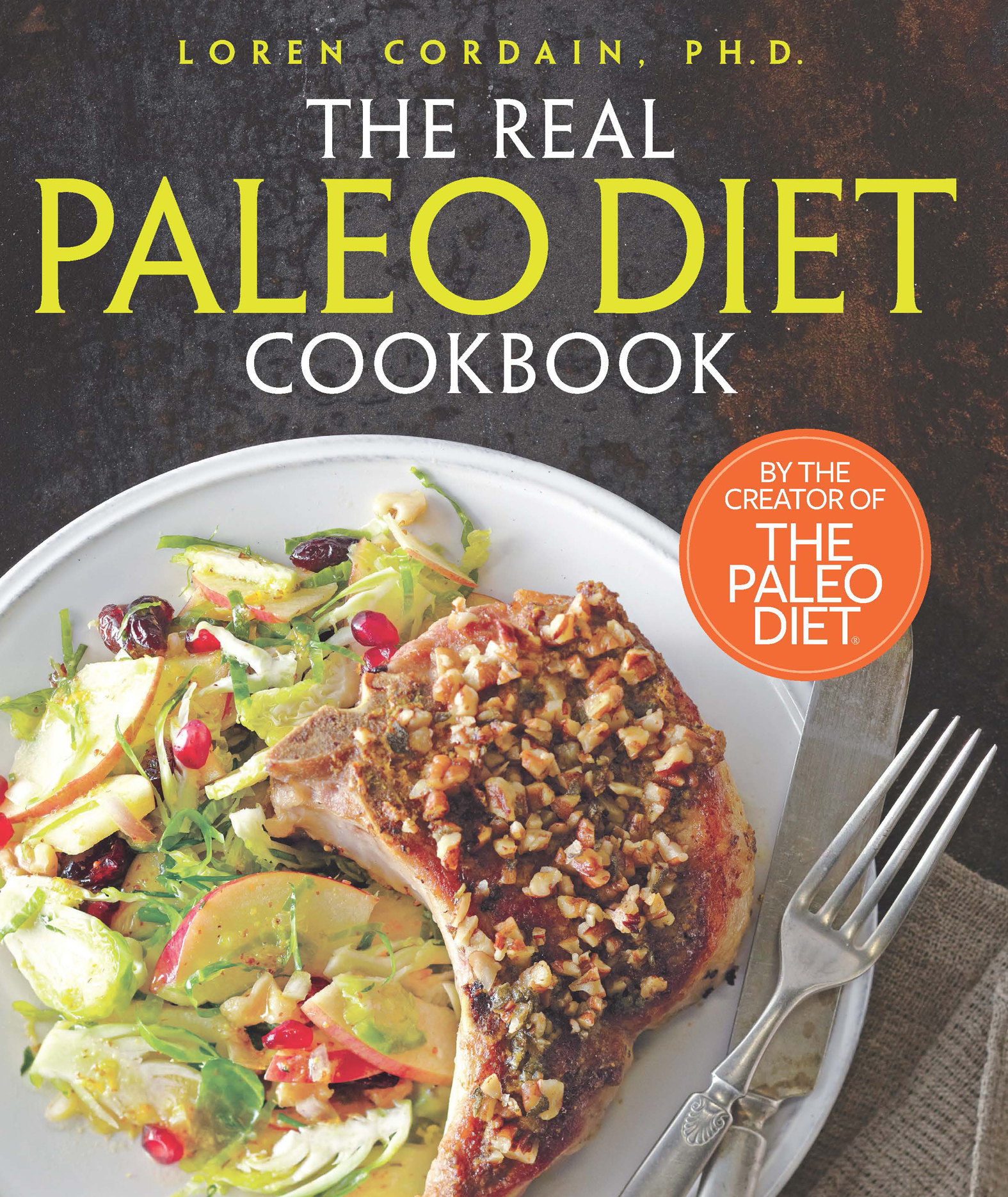 Cover image for The Real Paleo Diet Cookbook [electronic resource] : 250 All-New Recipes from the Paleo Expert