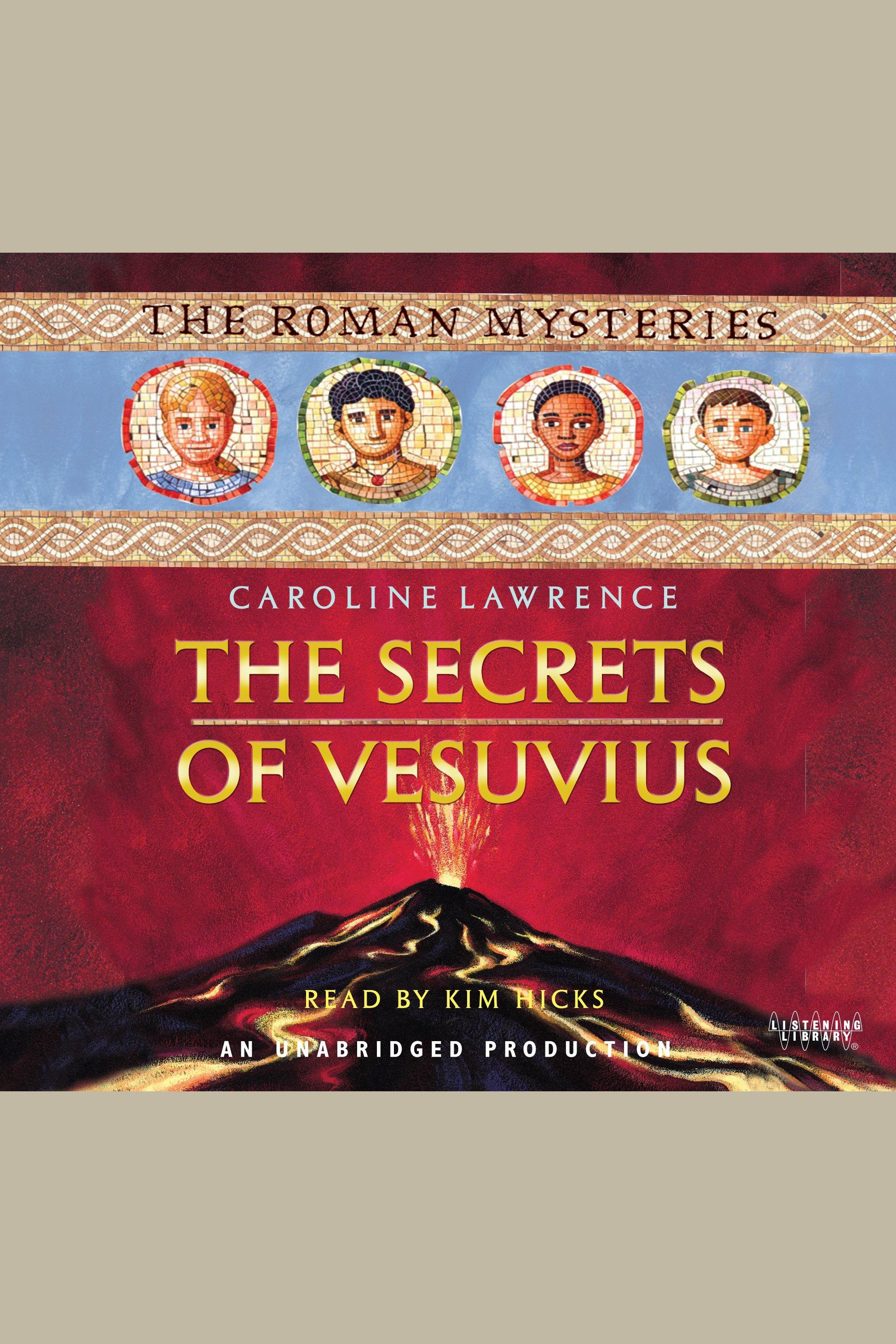 Cover Image of The Roman Mysteries. Book 2: The Secrets of Vesuvius
