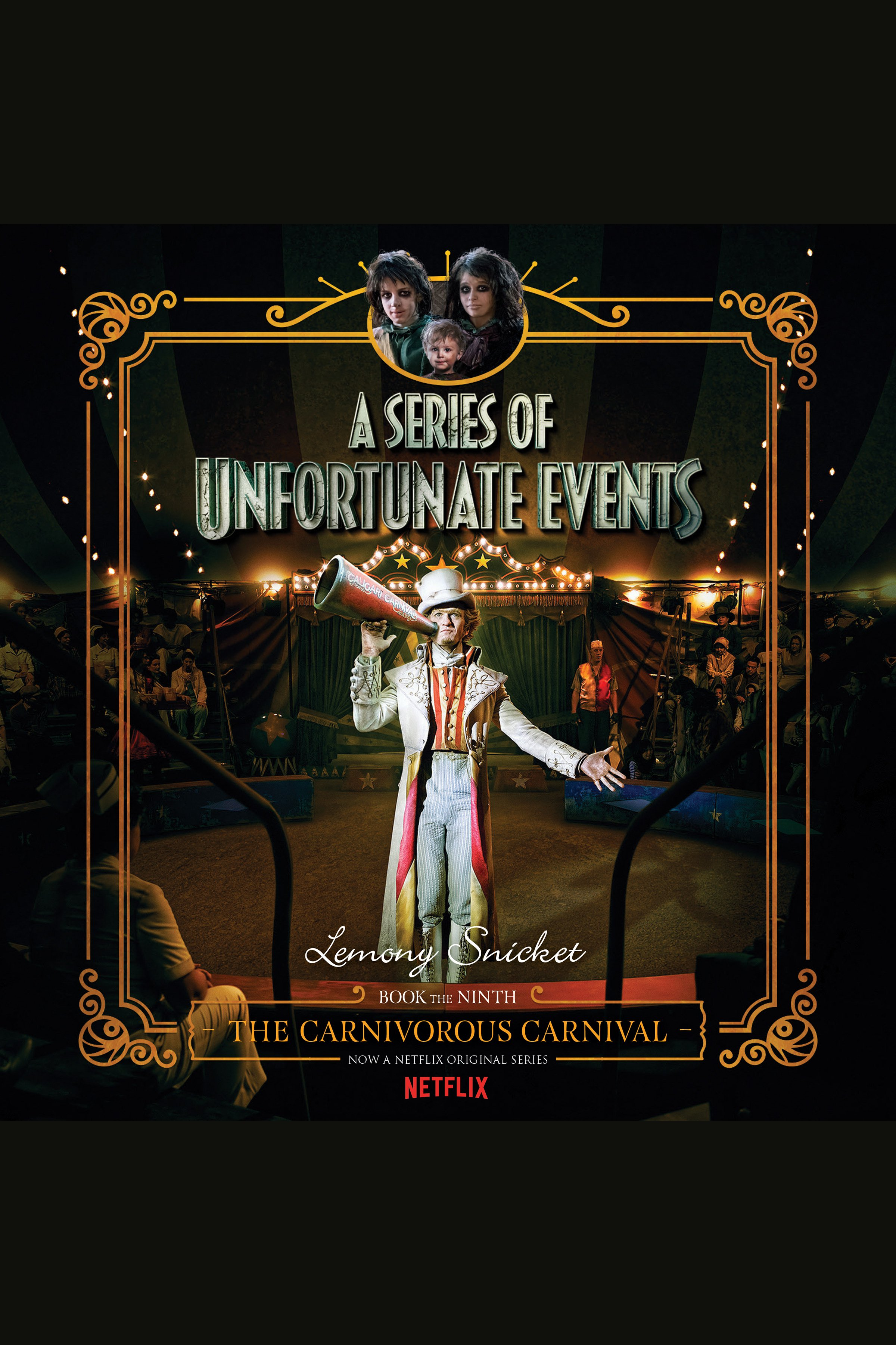 The Carnivorous Carnival A Series of Unfortunate Events #9