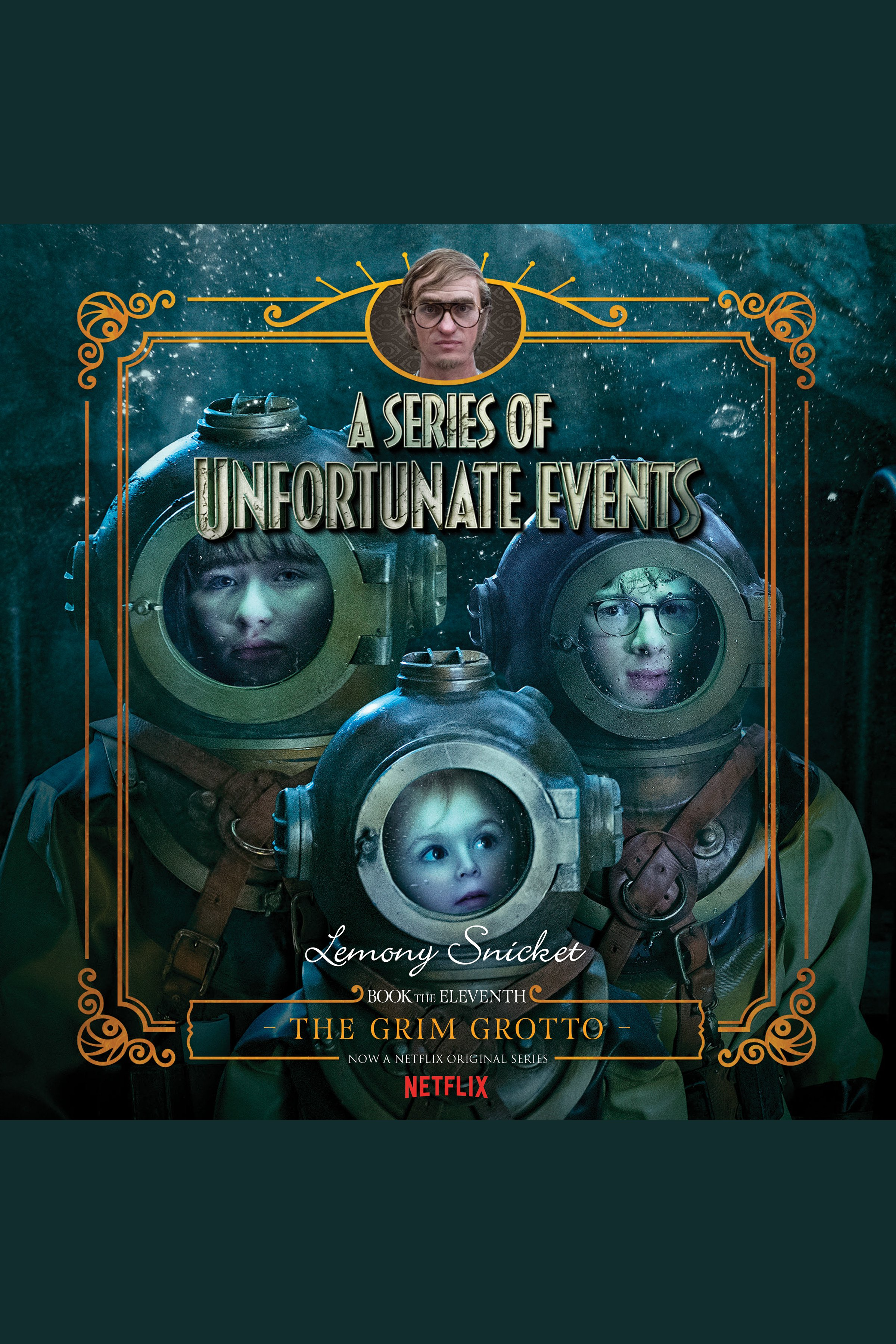 The Grim Grotto A Series of Unfortunate Events #11