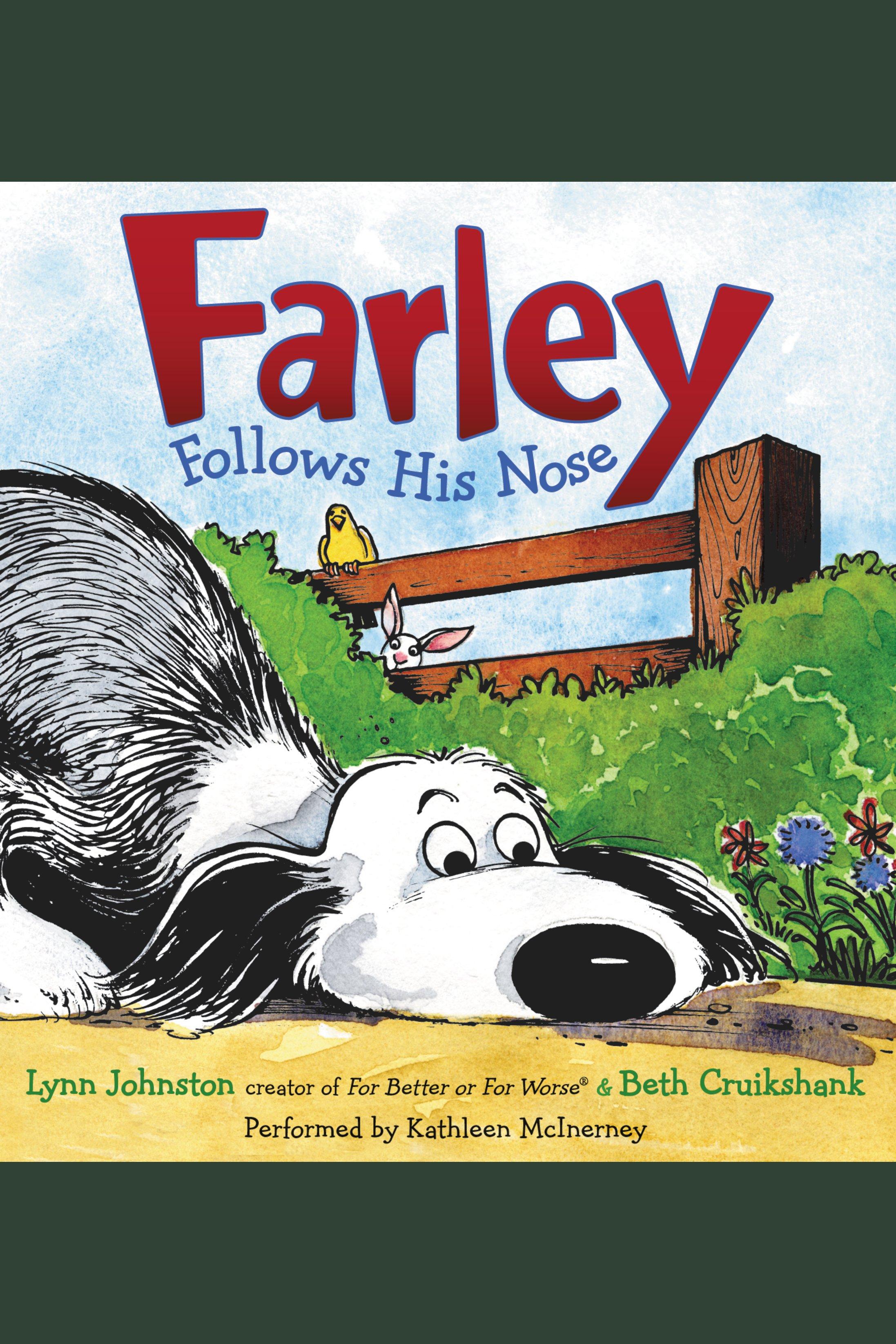 Farley Follows His Nose
