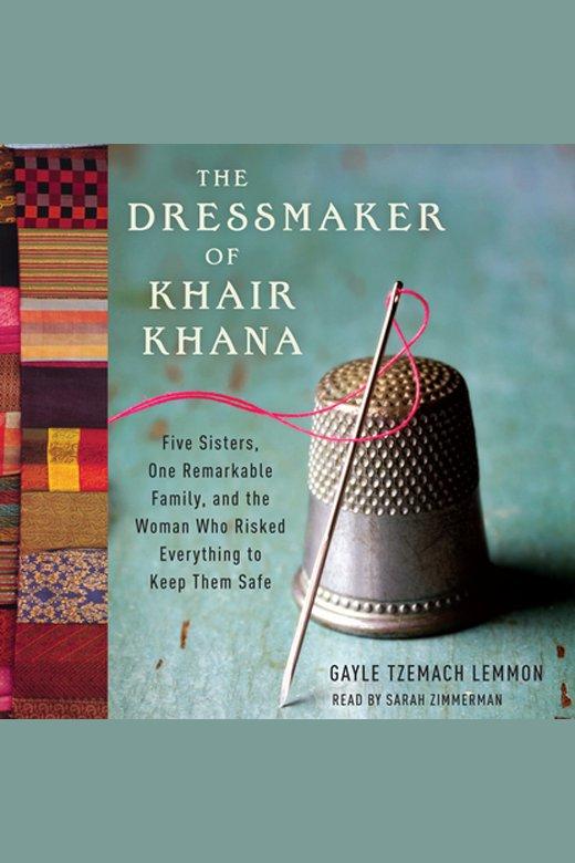 Cover Image of The Dressmaker of Khair Khana