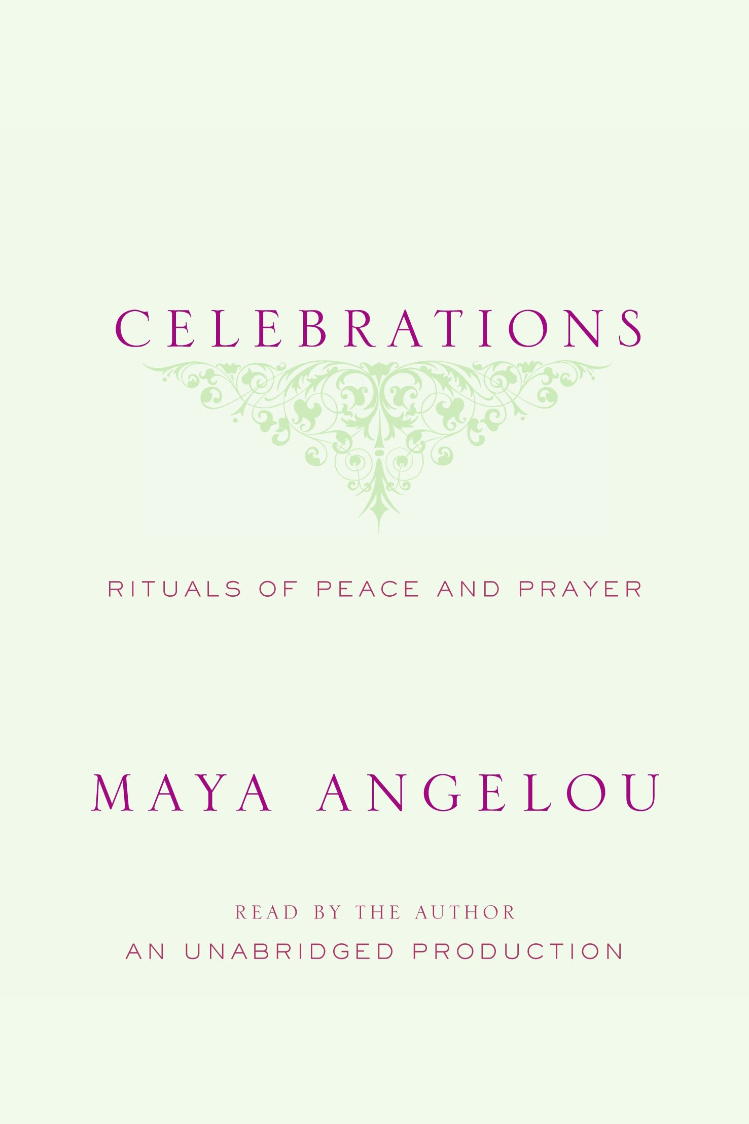 Celebrations Rituals of Peace and Prayer